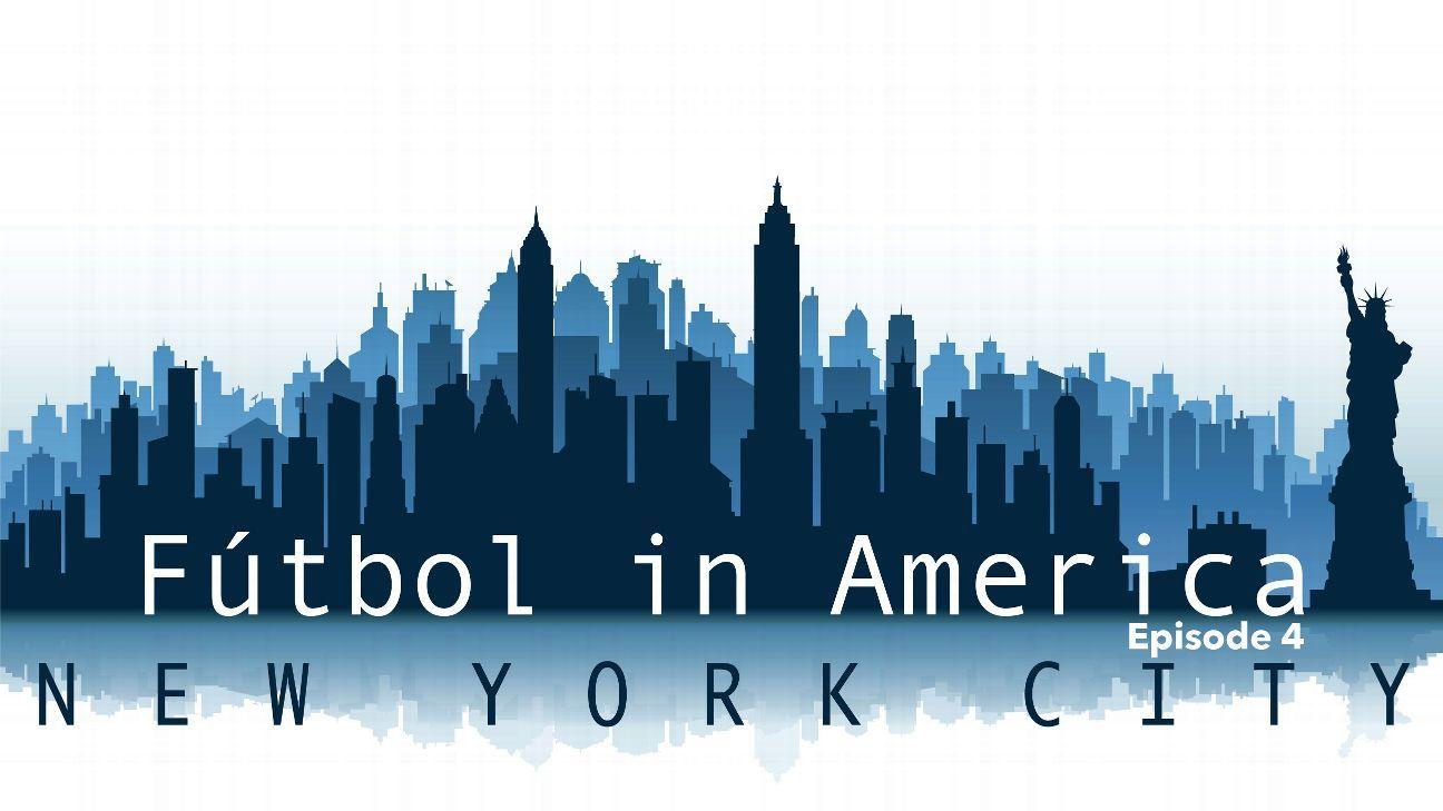 Futbol in America E4 NY