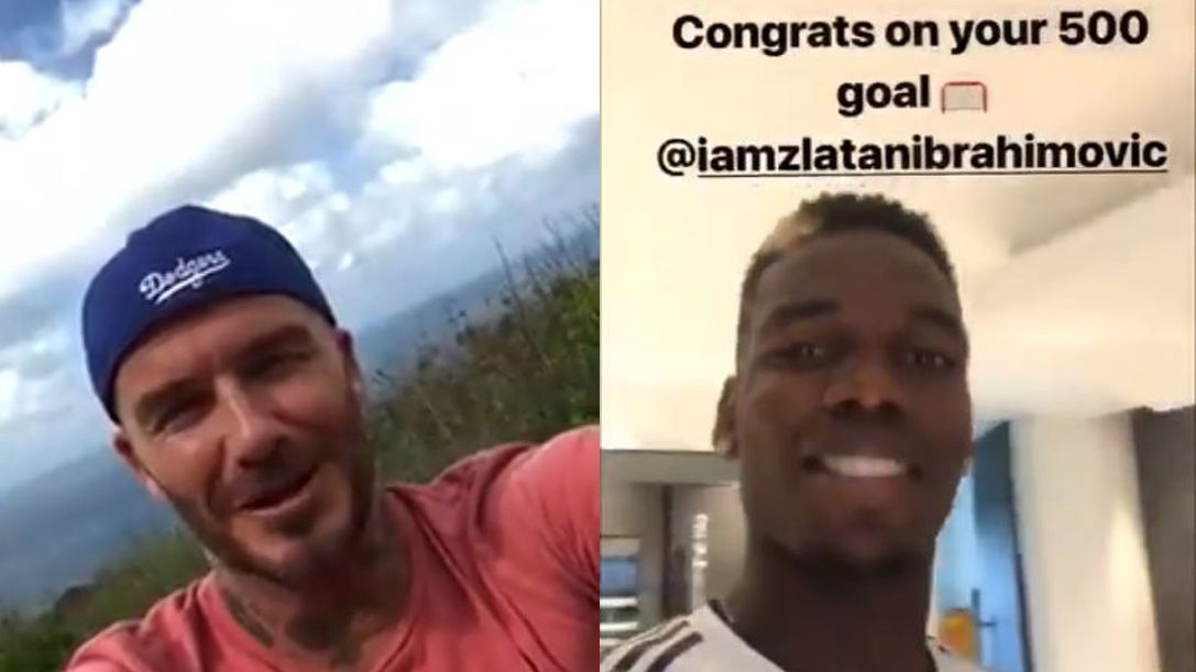 David Beckham and Paul Pogba congratulated Zlatan Ibrahimovic for scoring his 500th career goal