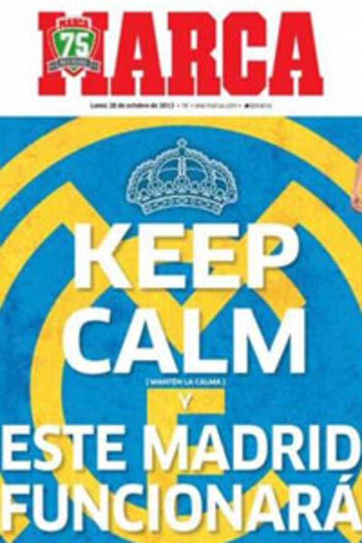 'Keep calm, this Madrid will work,' says Marca's front page