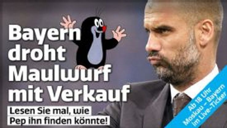 Bild's headline read: 'Bayern threatens to put mole on sale. Read all about how Pep could trace him!'