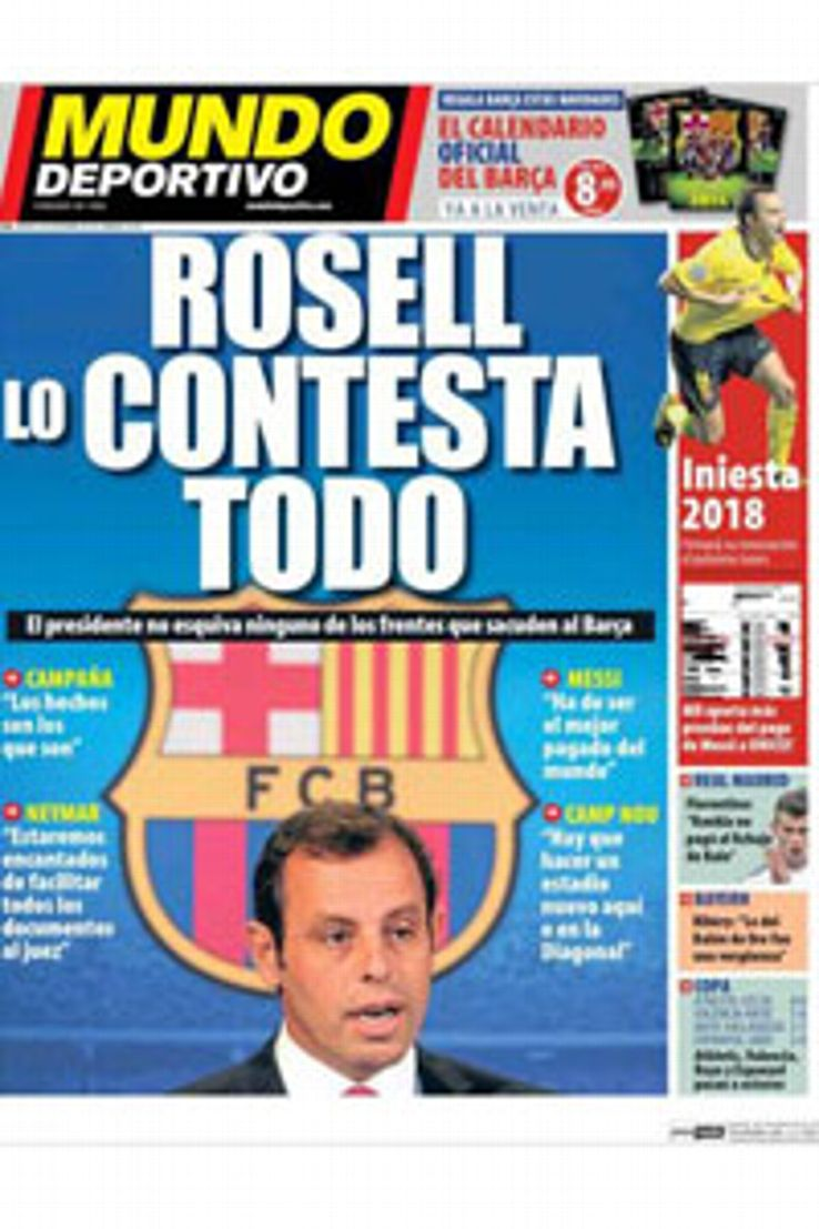 Mundo Deportivo pronounced that 'Rossell answers it all' on their front page.