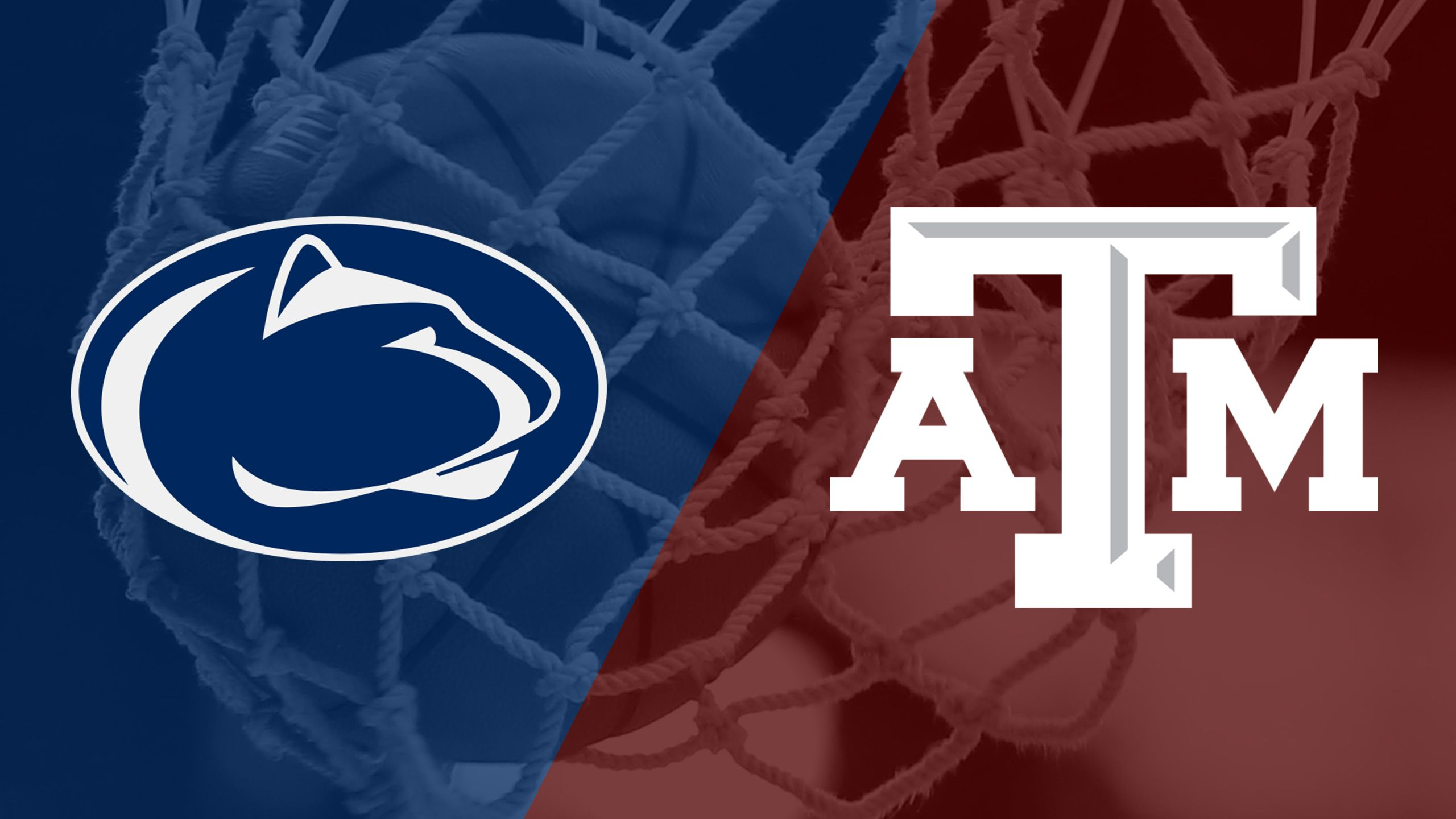 Penn State vs. #16 Texas A&M (Championship) (Legends Classic)