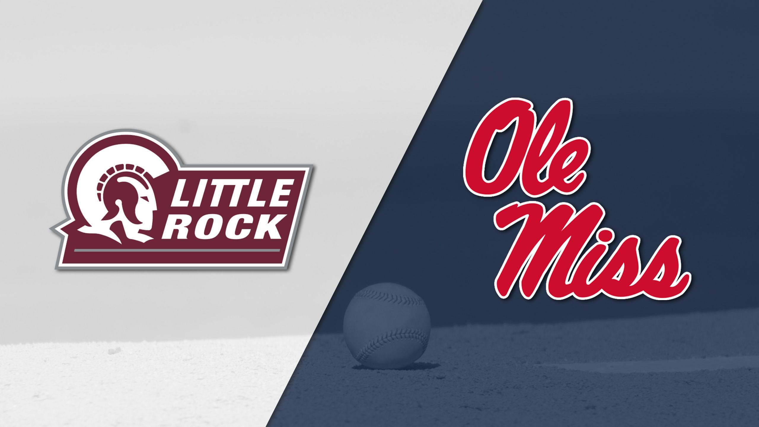 Arkansas-Little Rock vs. #22 Ole Miss (Baseball)