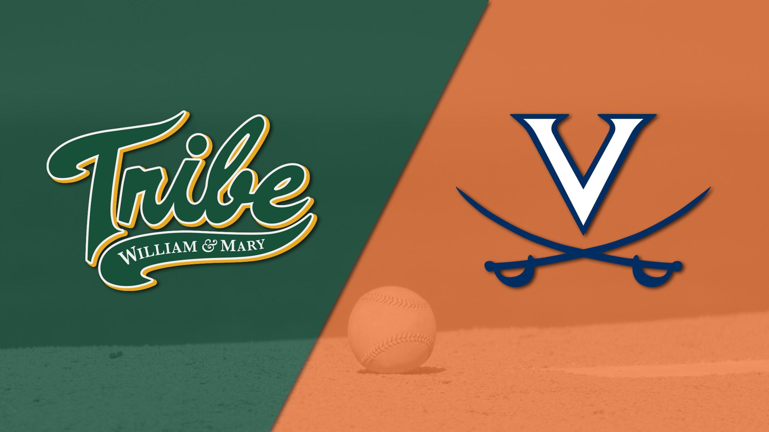 William & Mary vs. #18 Virginia (Baseball)