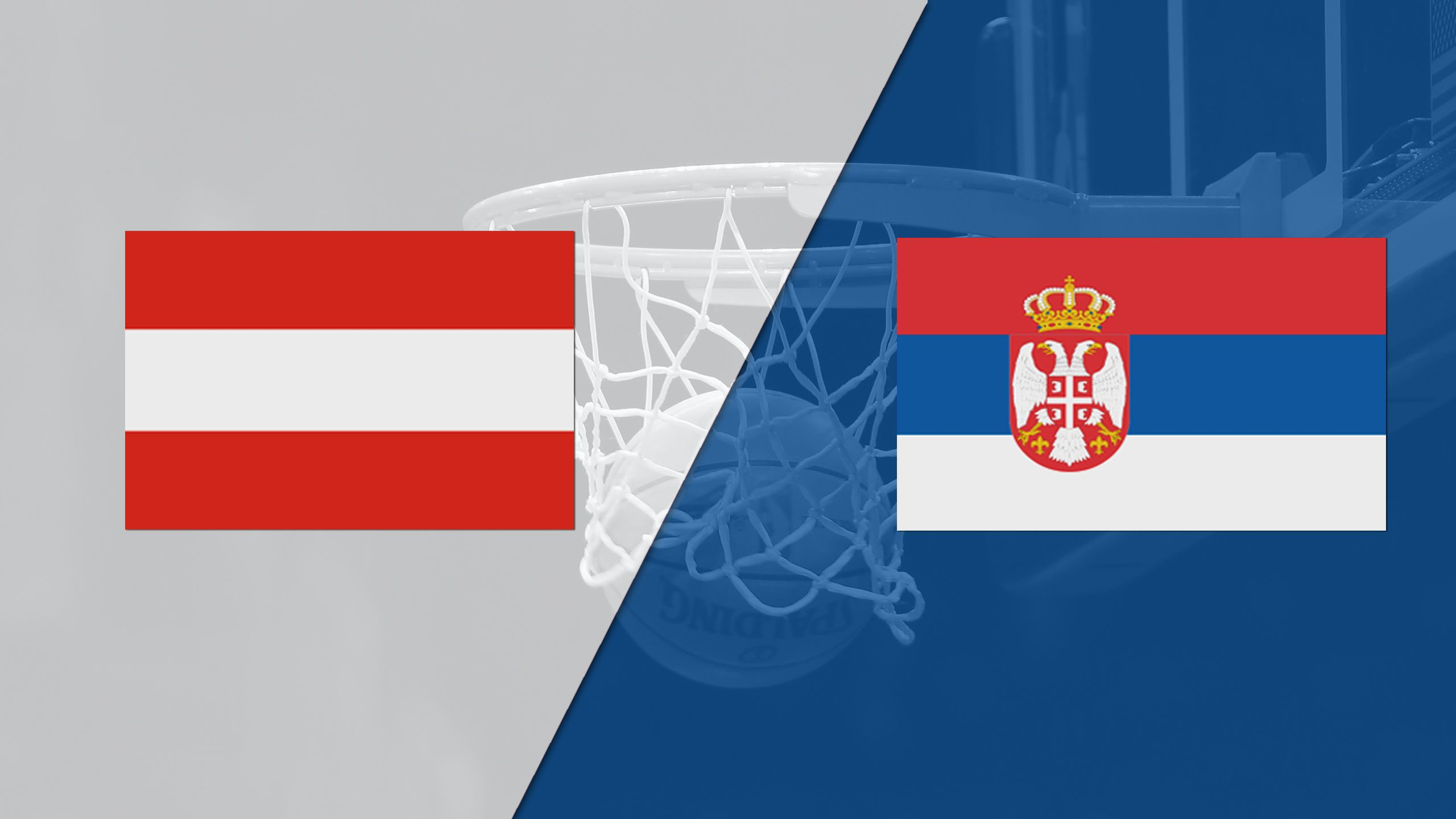 Austria vs. Serbia (FIBA World Cup 2019 Qualifier)