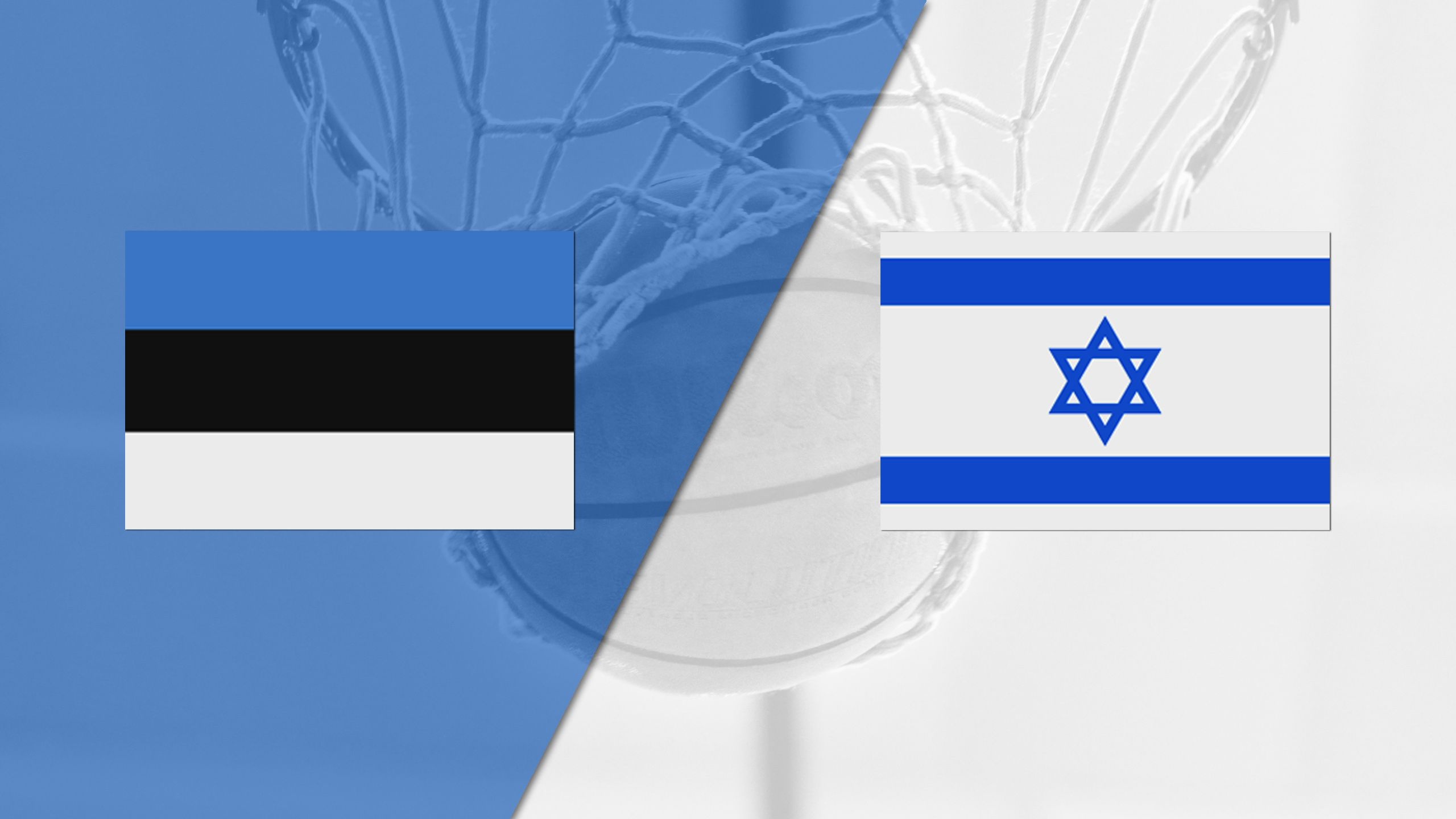 Estonia vs. Israel (FIBA World Cup 2019 Qualifier)