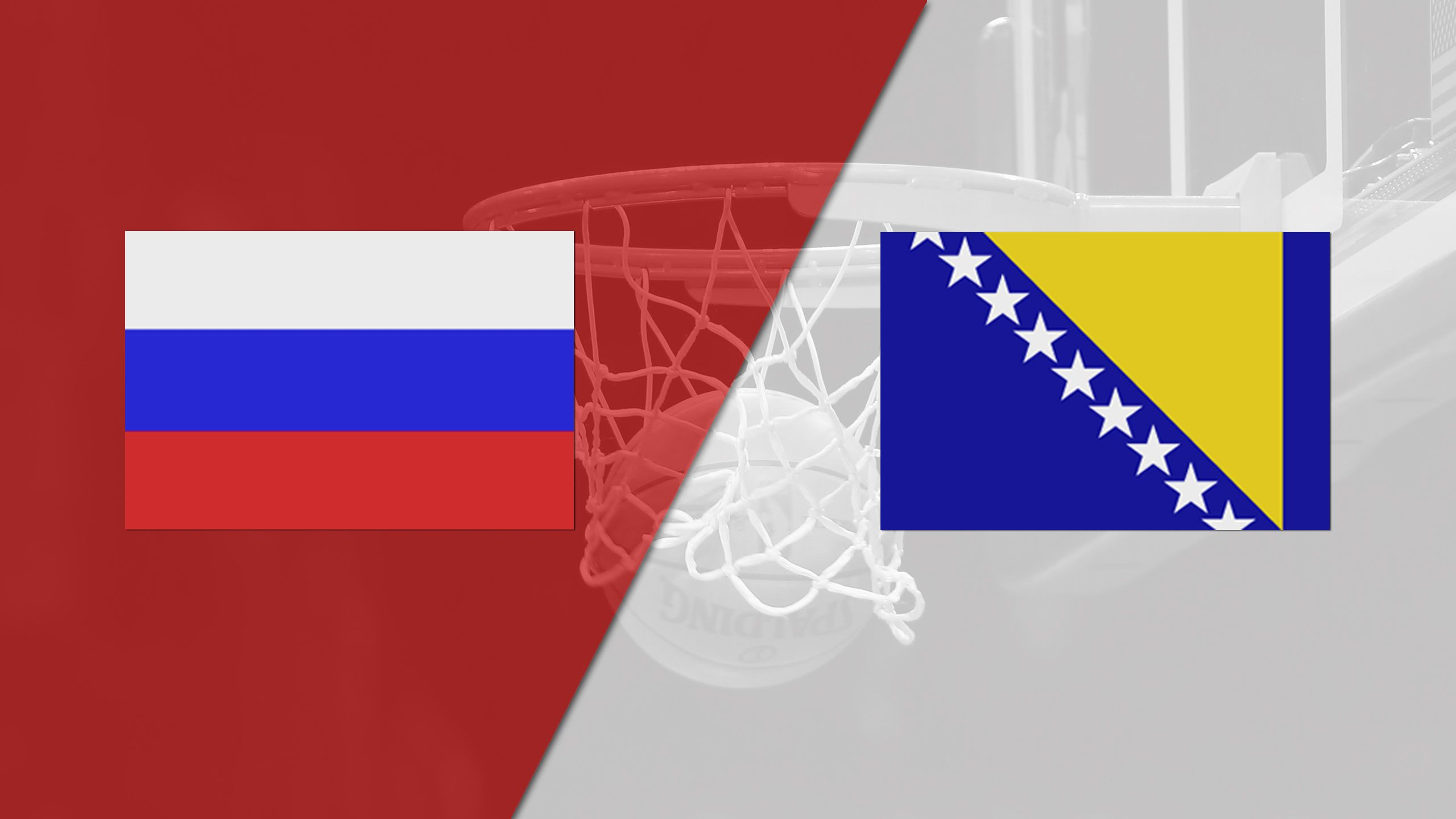 Russia vs. Bosnia-Herzegovina (FIBA World Cup 2019 Qualifier)