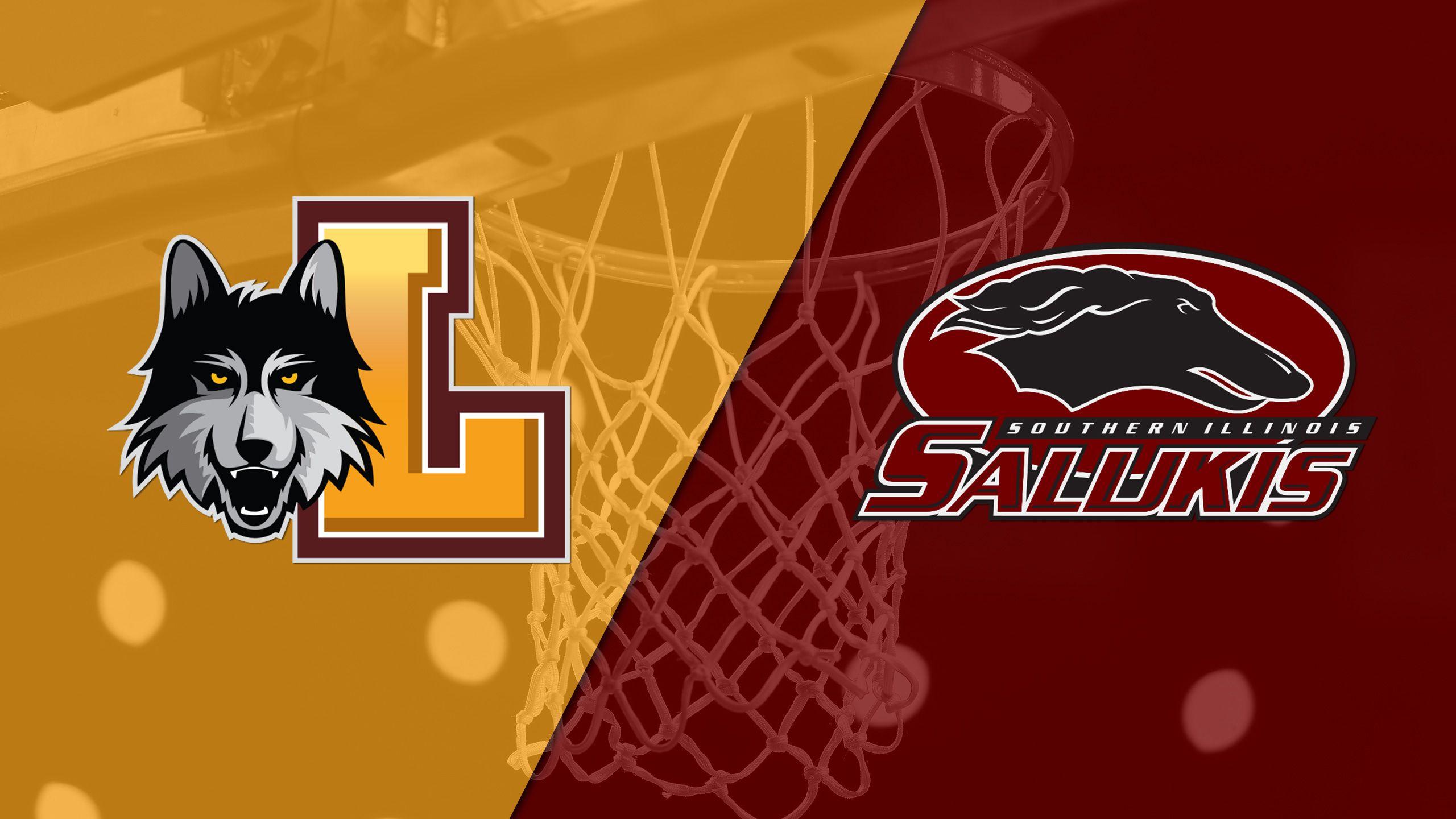 Loyola-Chicago vs. Southern Illinois (M Basketball)