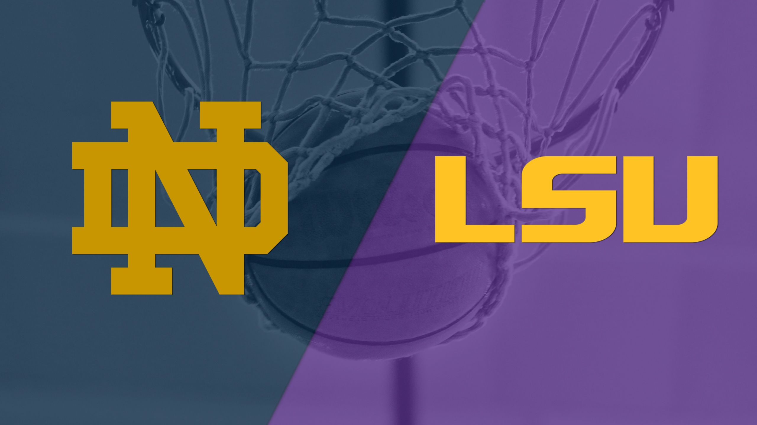 #13 Notre Dame vs. LSU (Semifinal #2) (Maui Invitational)