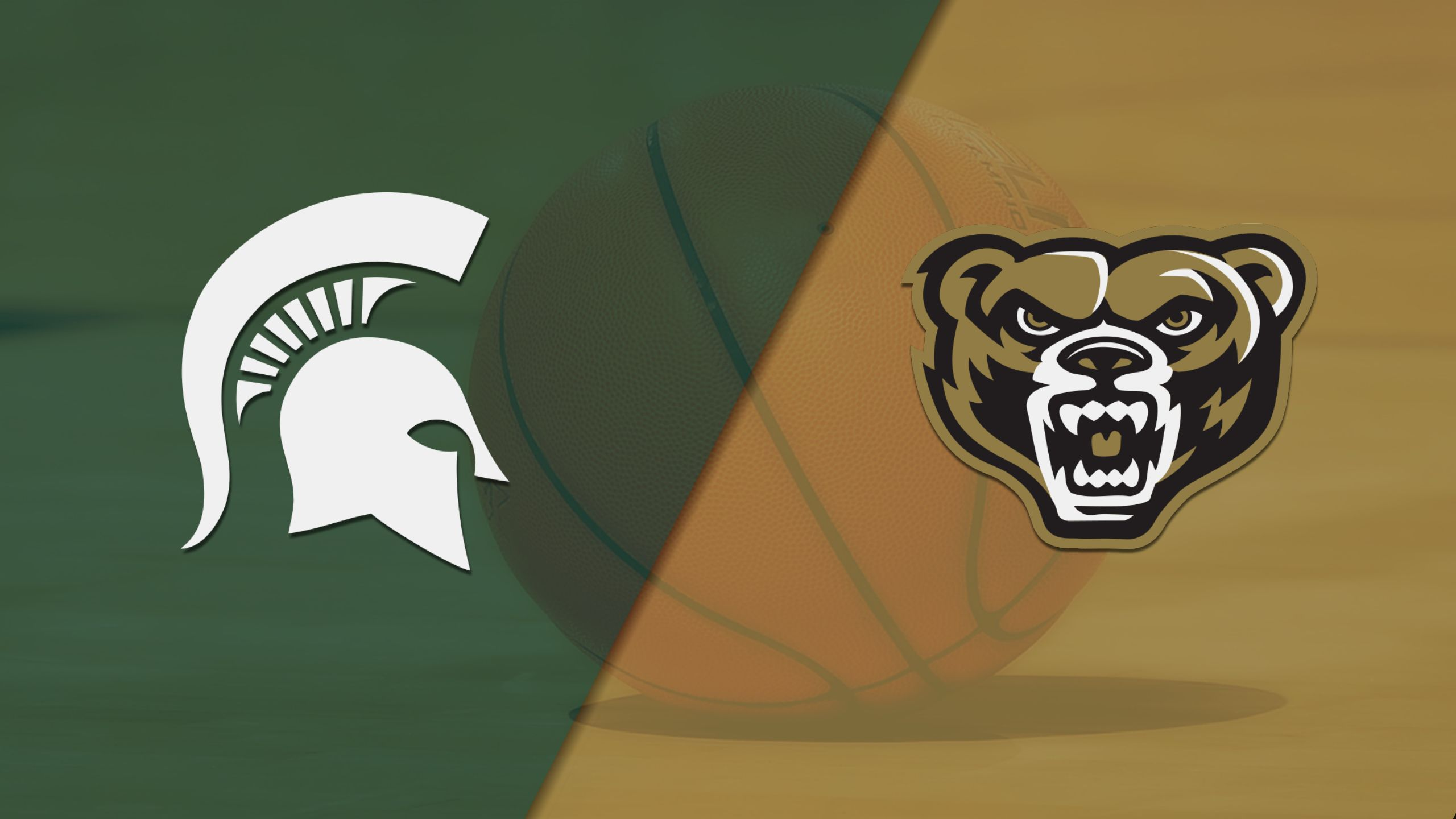 #2 Michigan State vs. Oakland (M Basketball)