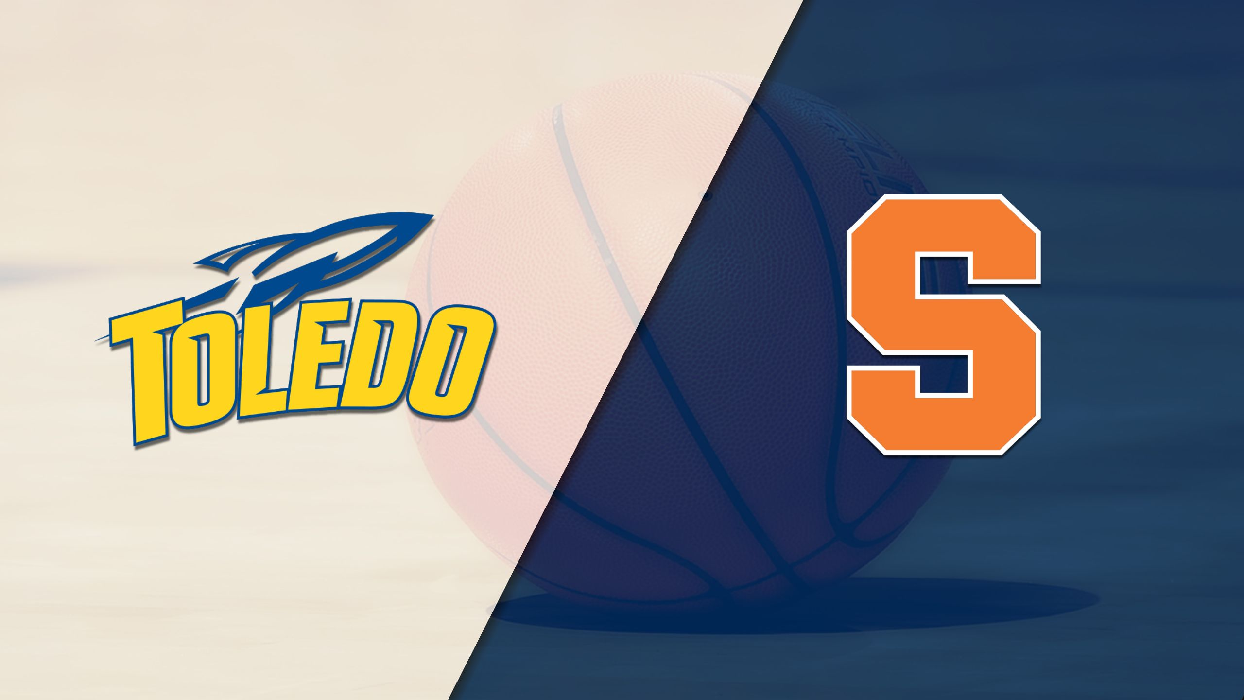 Toledo vs. Syracuse (M Basketball)