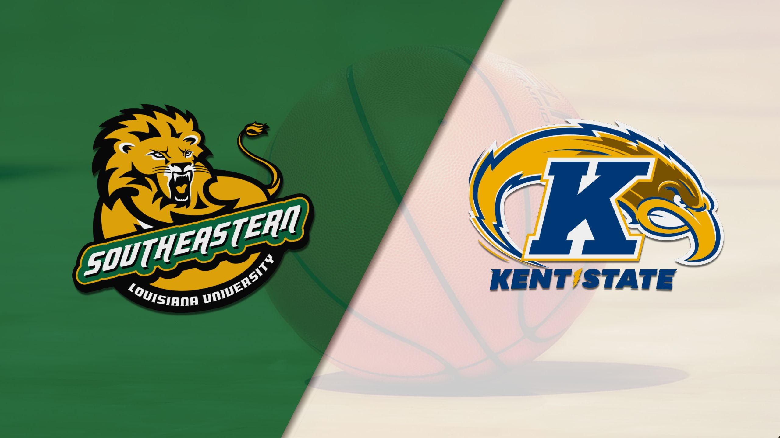 SE Louisiana vs. Kent State (M Basketball)