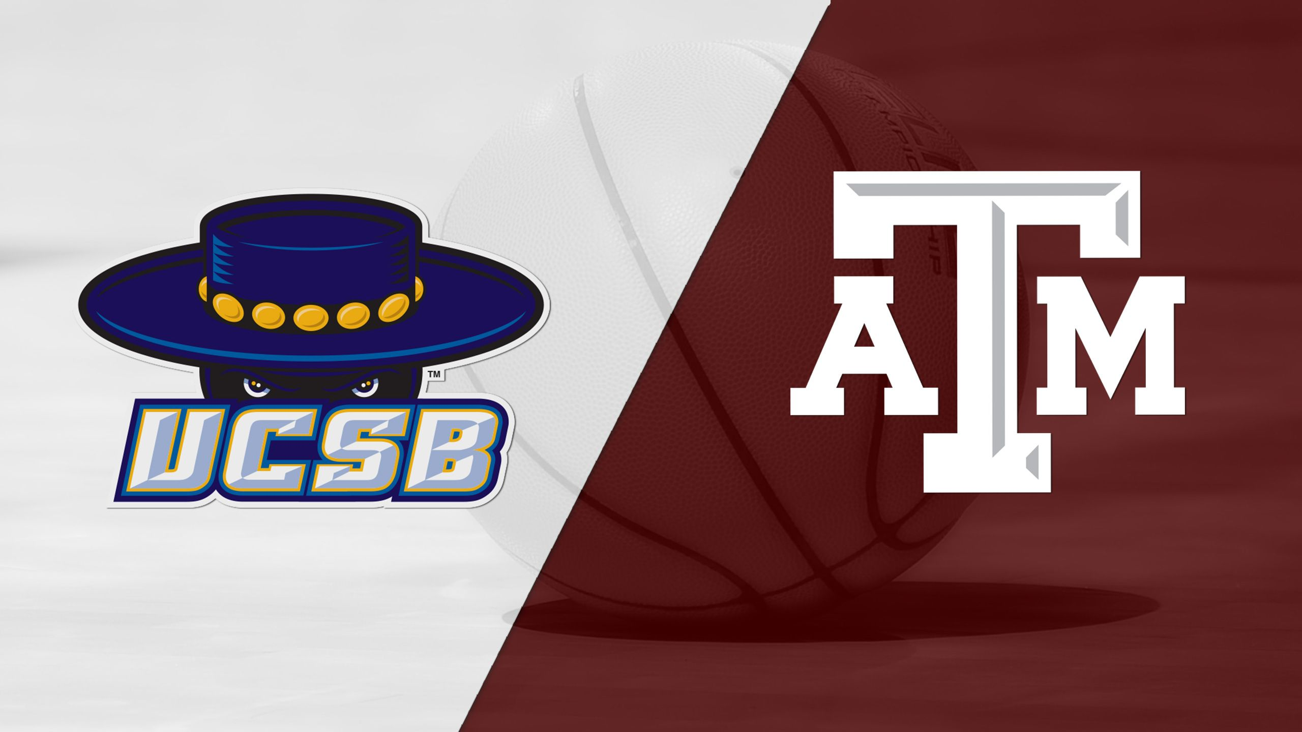 UC Santa Barbara vs. #16 Texas A&M (M Basketball)