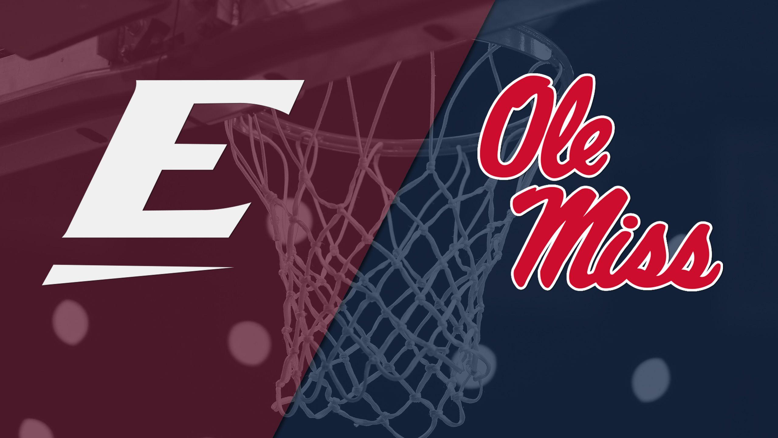 Eastern Kentucky vs. Ole Miss (M Basketball)
