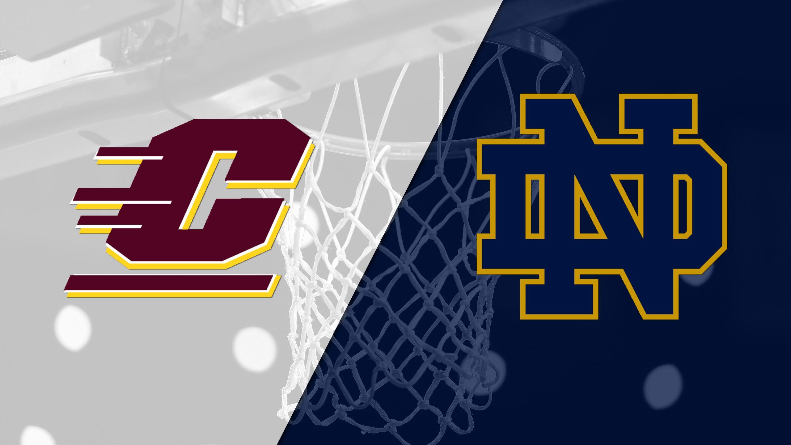 Central Michigan vs. #1 Notre Dame (W Basketball)