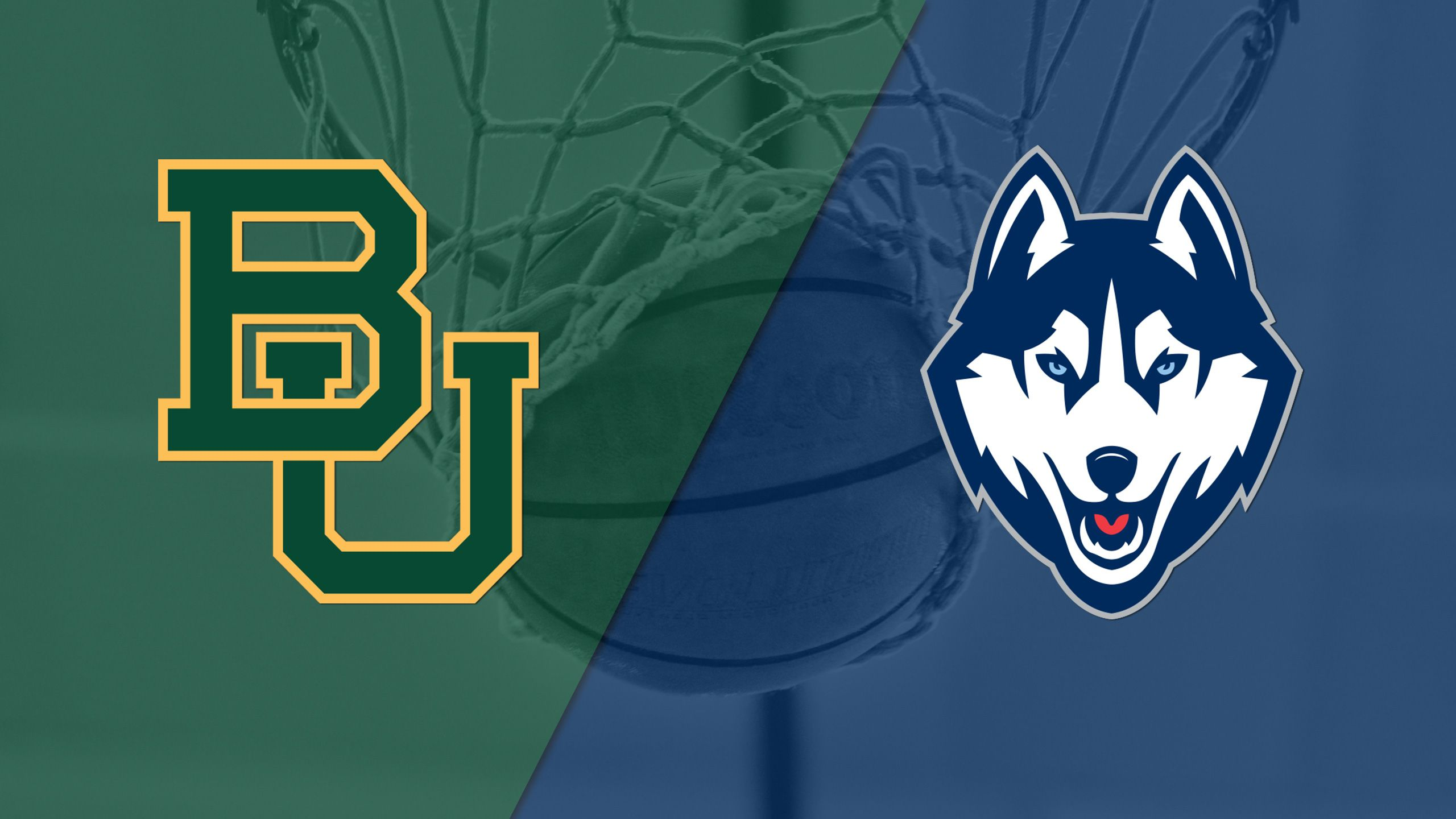 #2 Baylor vs. #3 Connecticut (W Basketball)