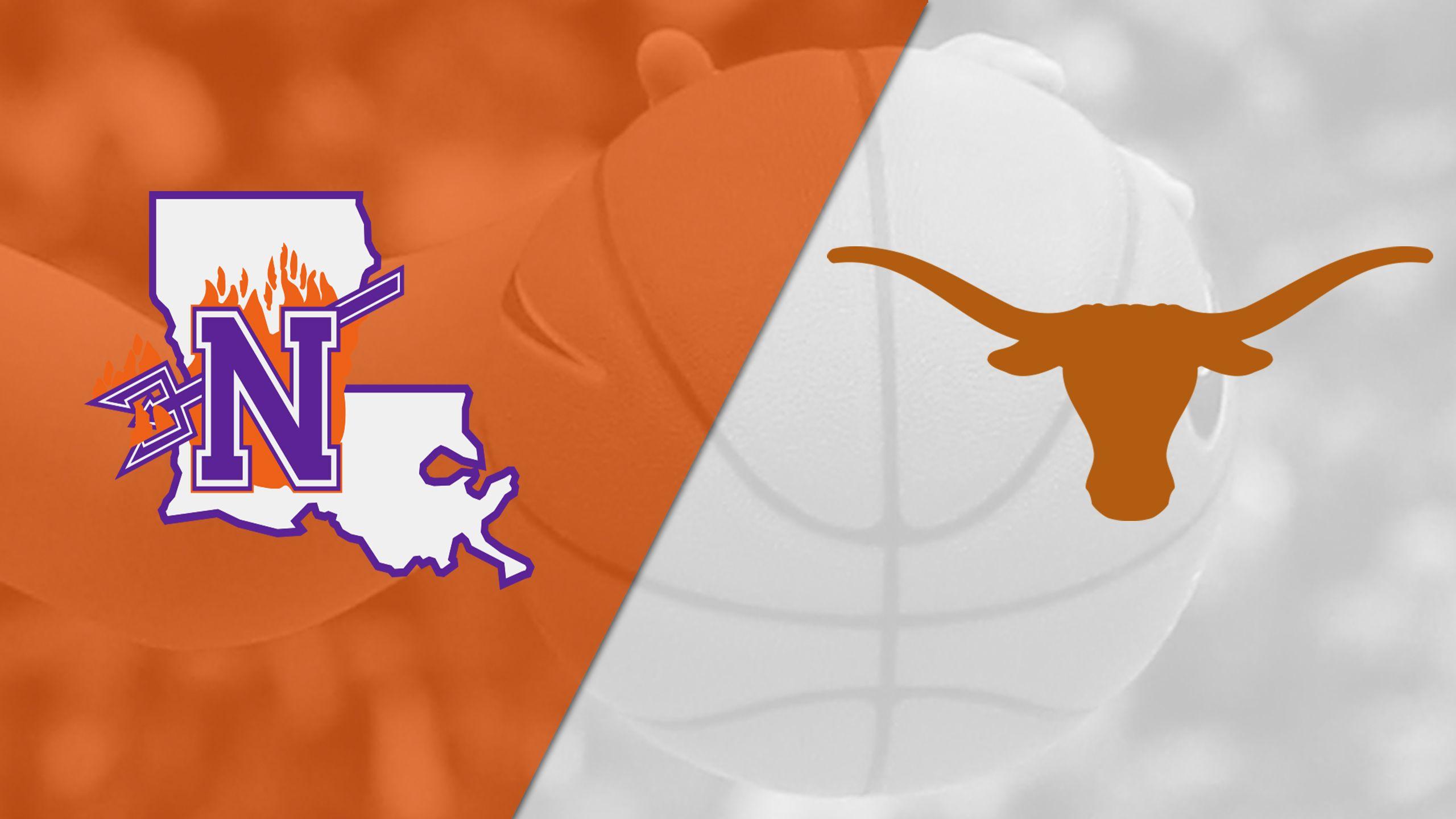 Northwestern State vs. #8 Texas (W Basketball)