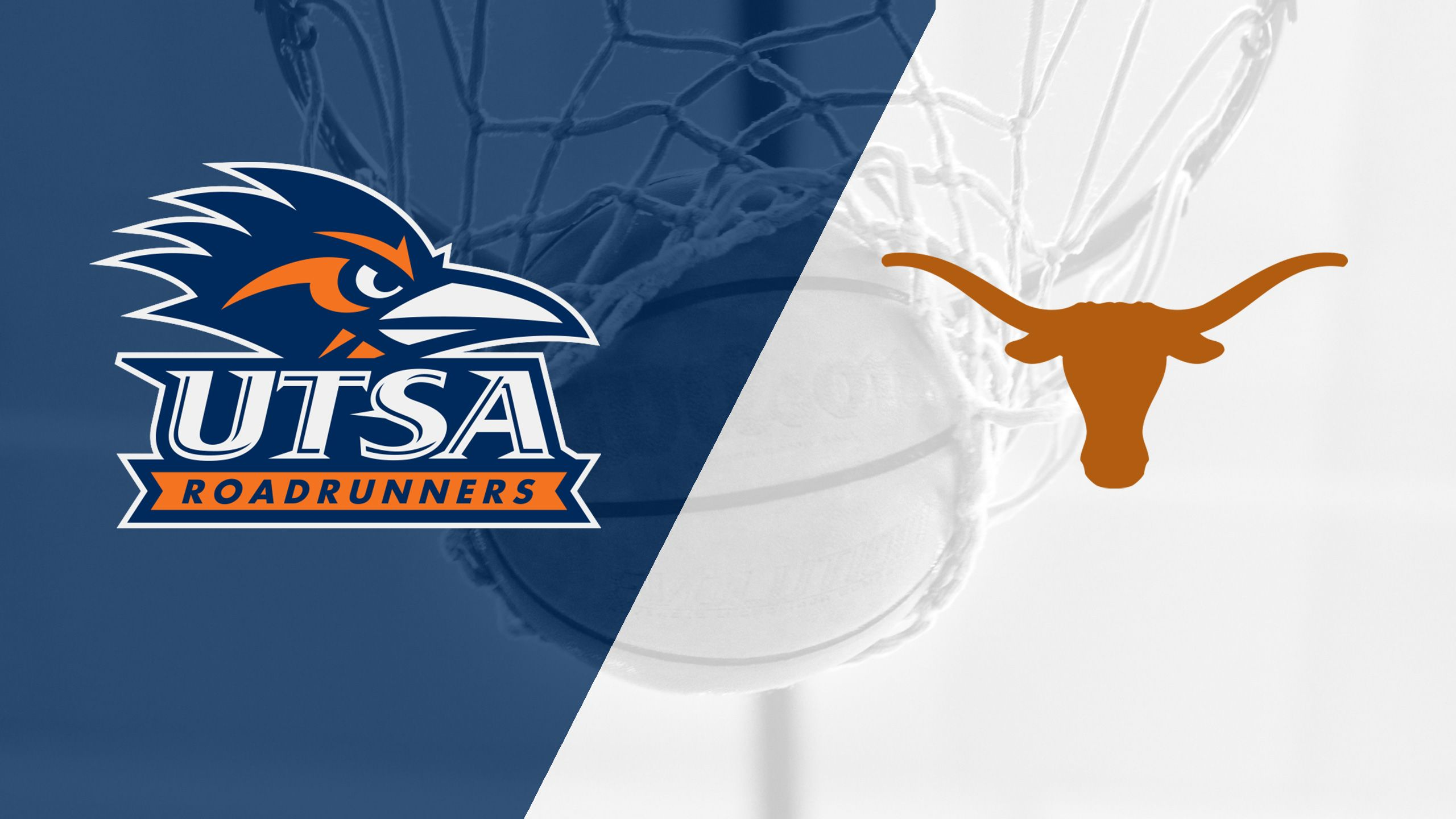 UTSA vs. #2 Texas (W Basketball)
