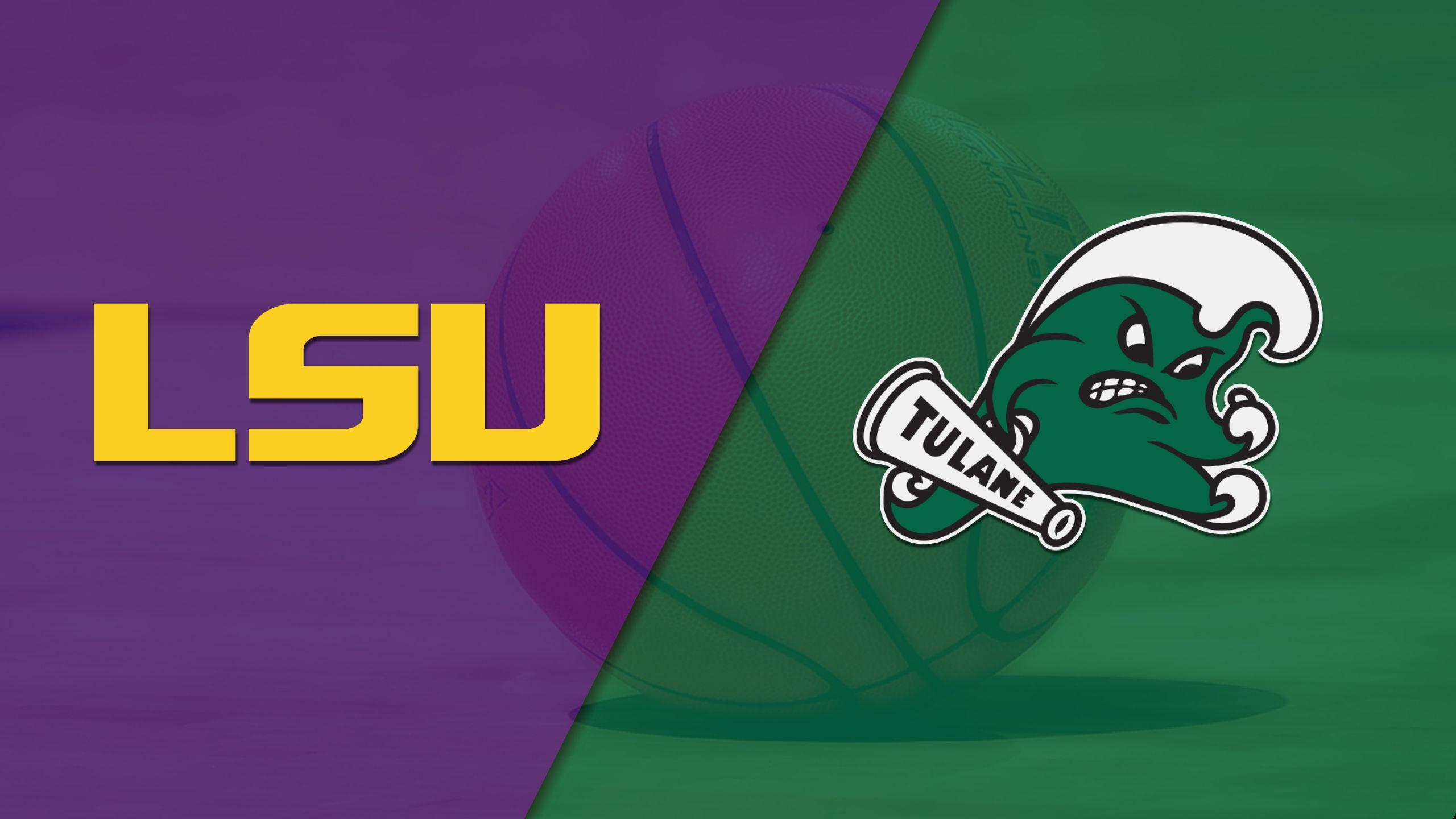 LSU vs. Tulane (W Basketball)