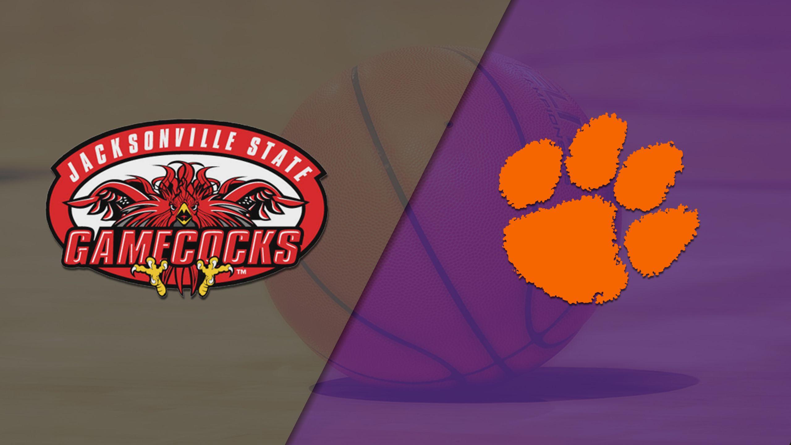 Jacksonville State vs. Clemson (W Basketball)