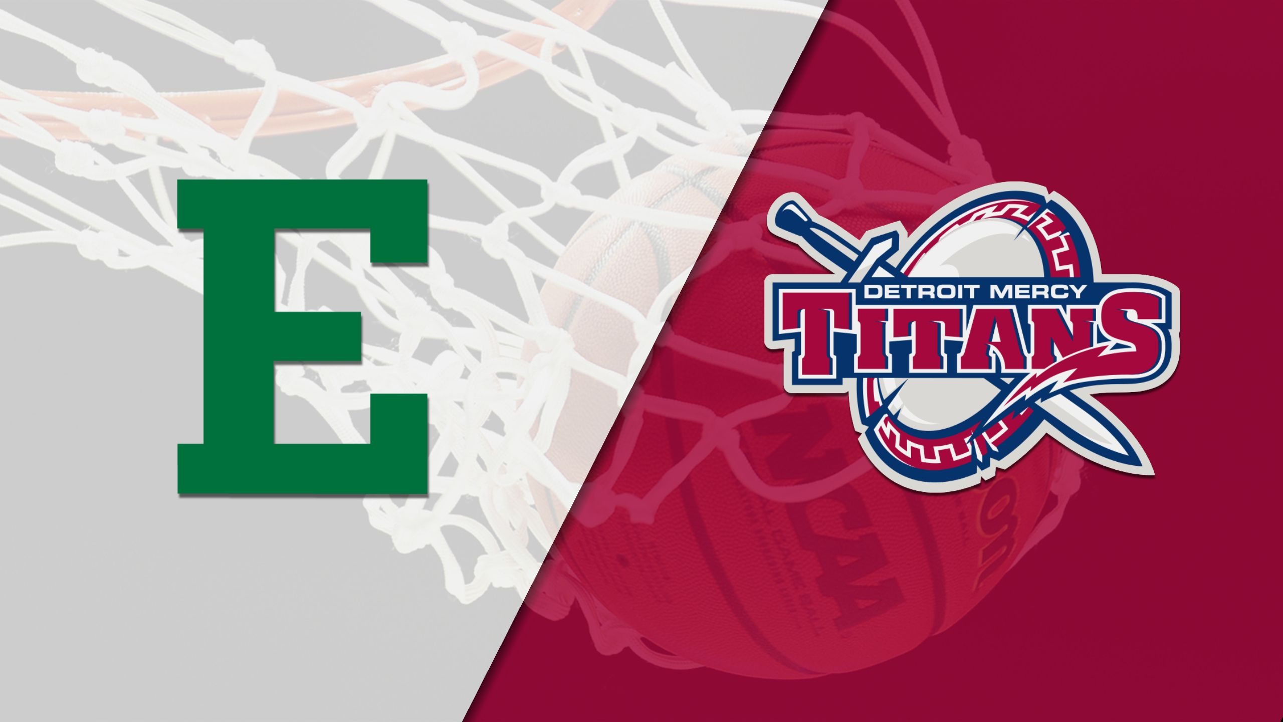 Eastern Michigan vs. Detroit (W Basketball)