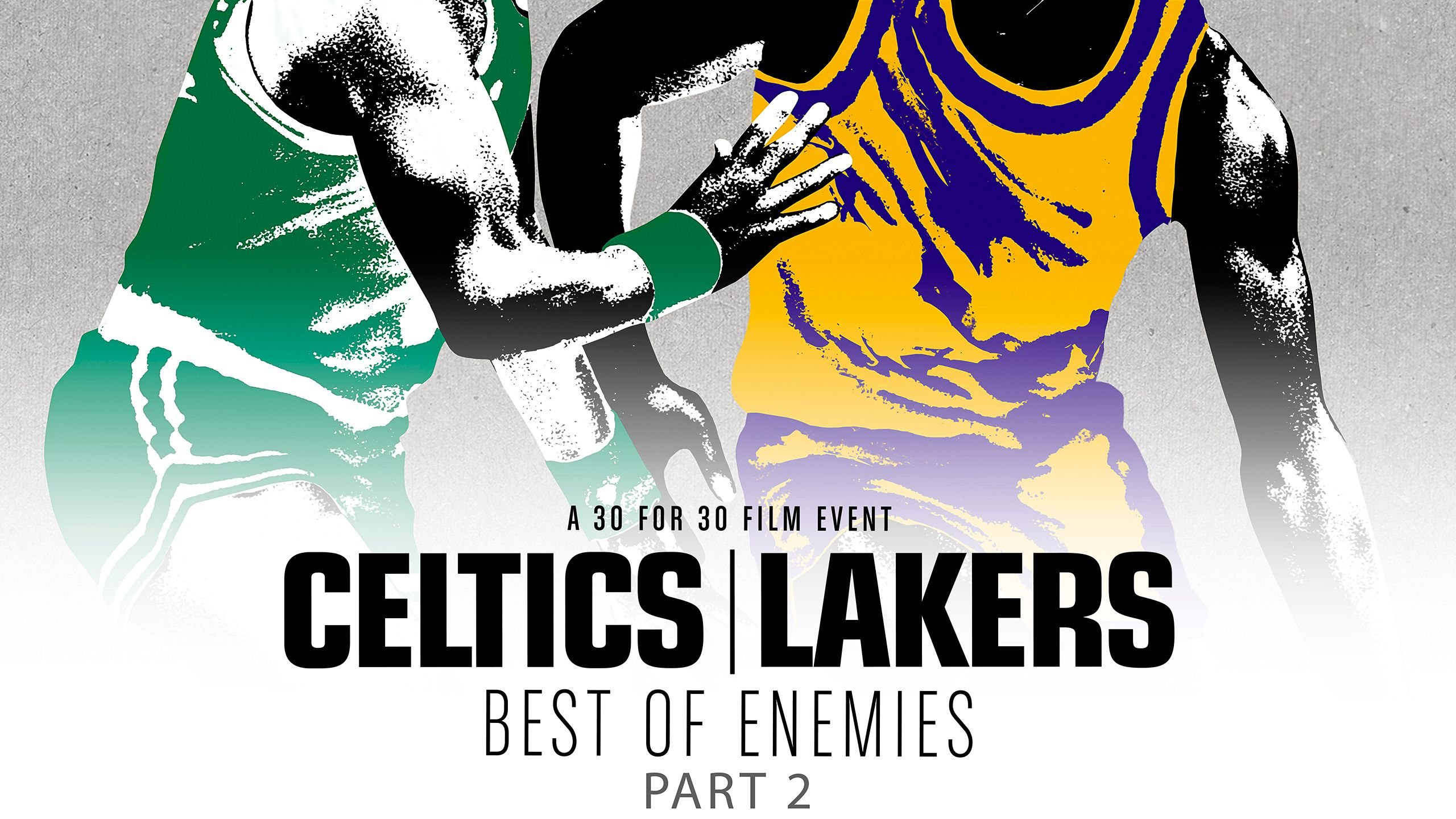 30 for 30: Celtics/ Lakers (Part 2) Presented by MINI