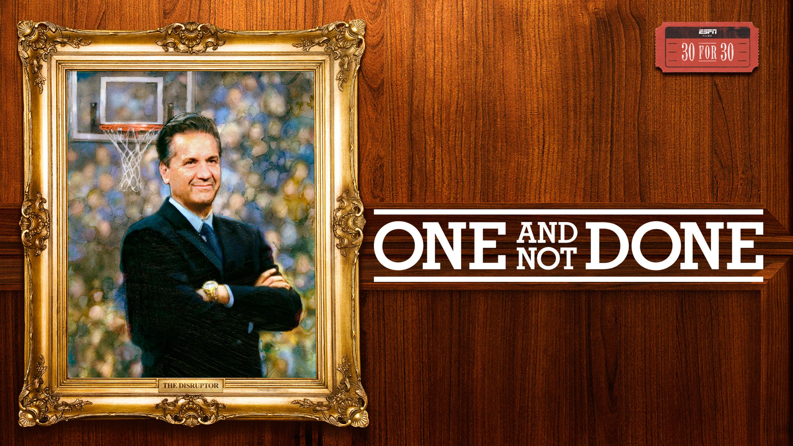 30 For 30: One and Not Done