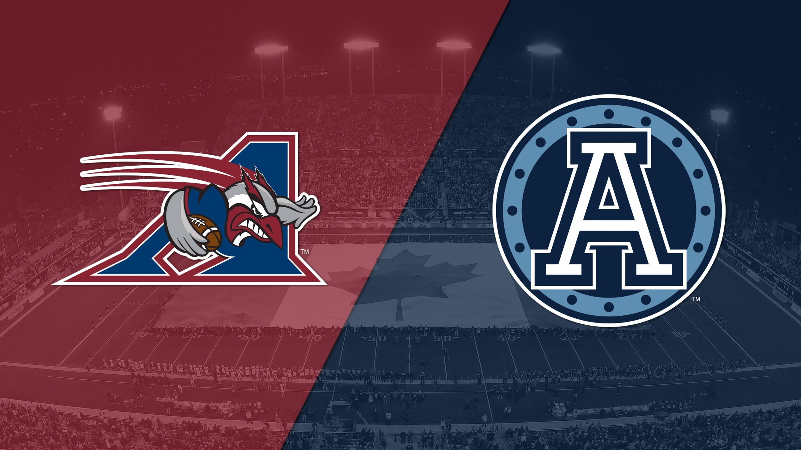 Montreal Alouettes vs. Toronto Argonauts
