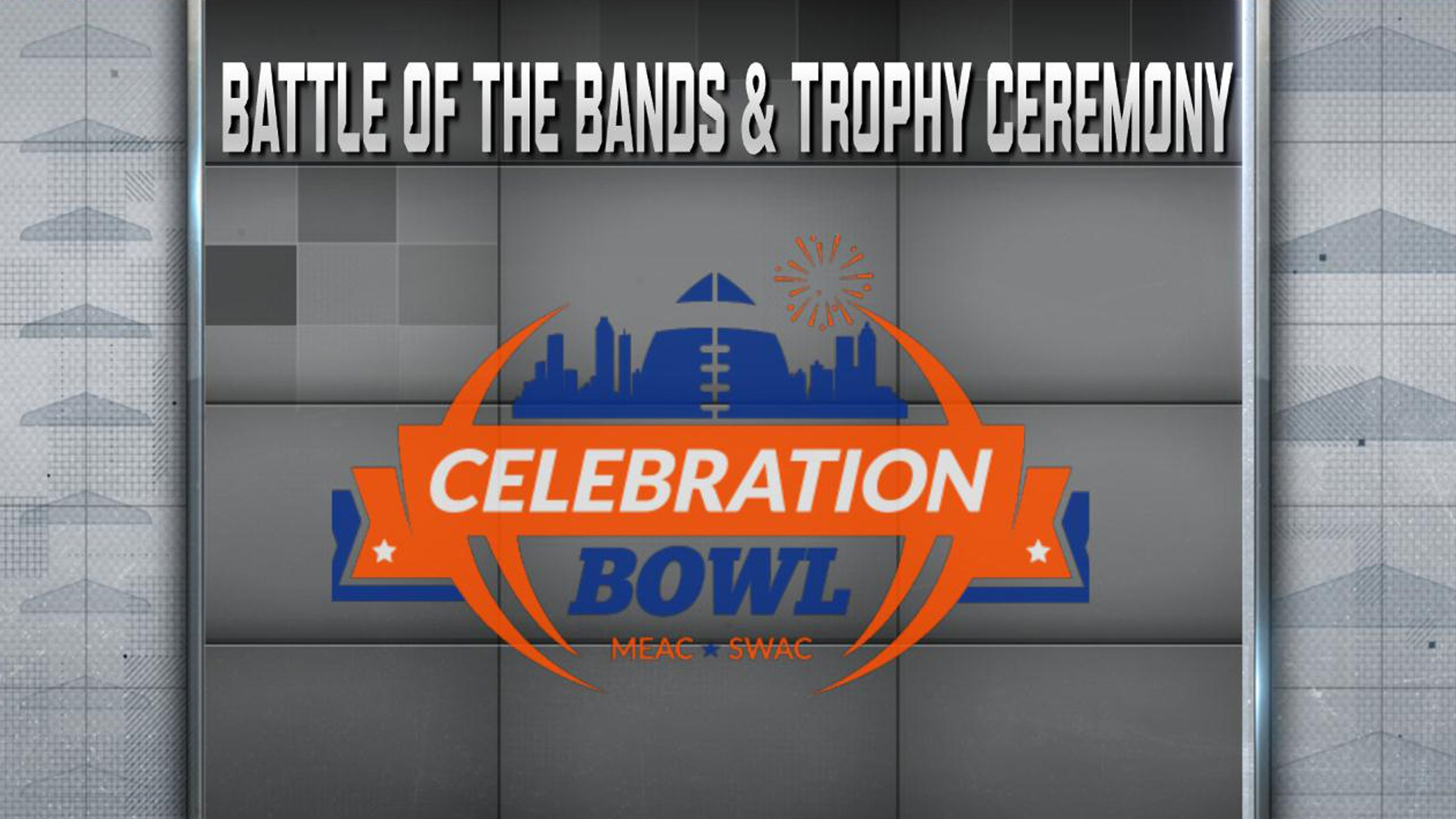 Celebration Bowl Battle of the Bands and Trophy Ceremony Presented by Capital One