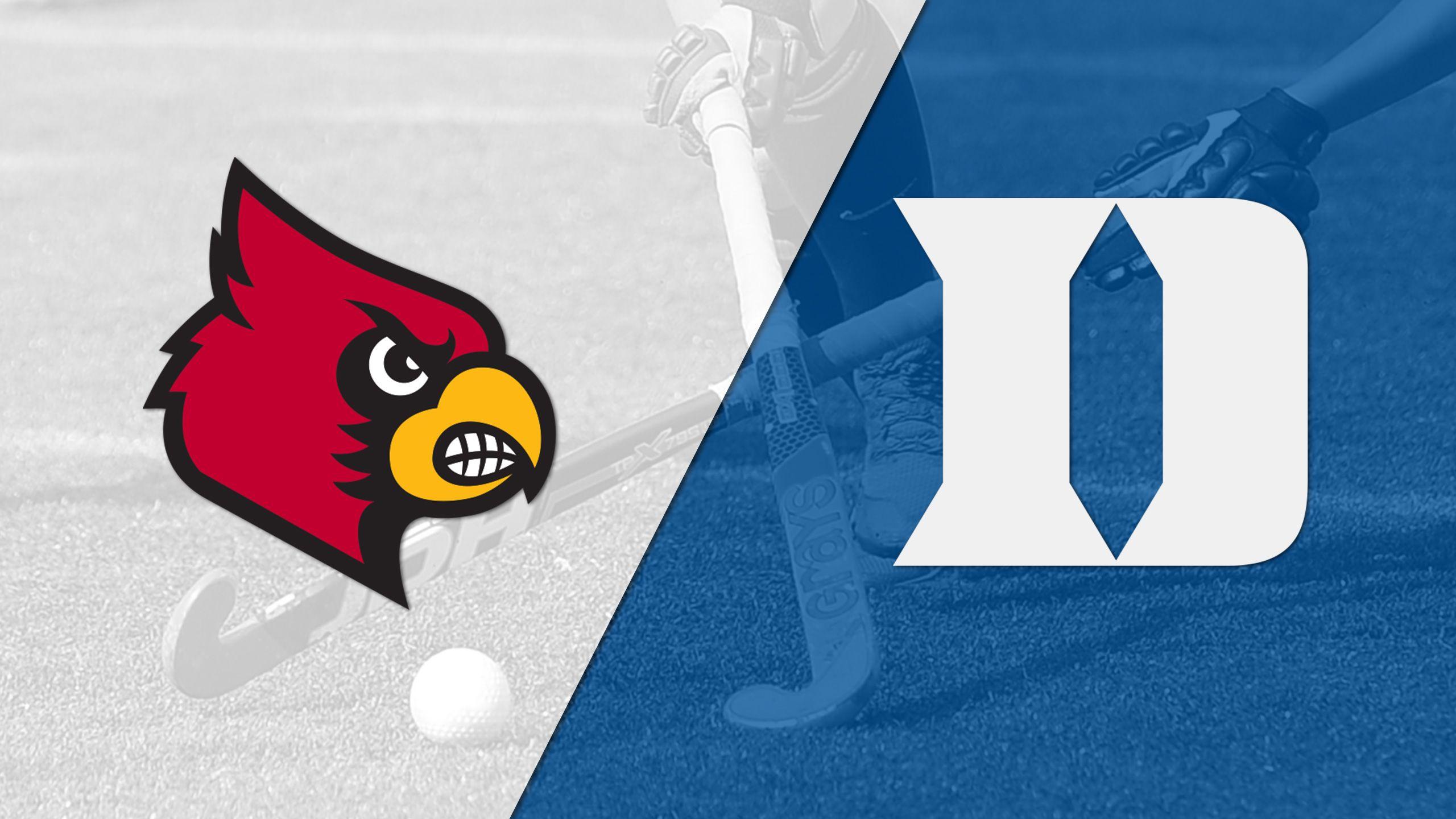 Louisville vs. Duke (Field Hockey)