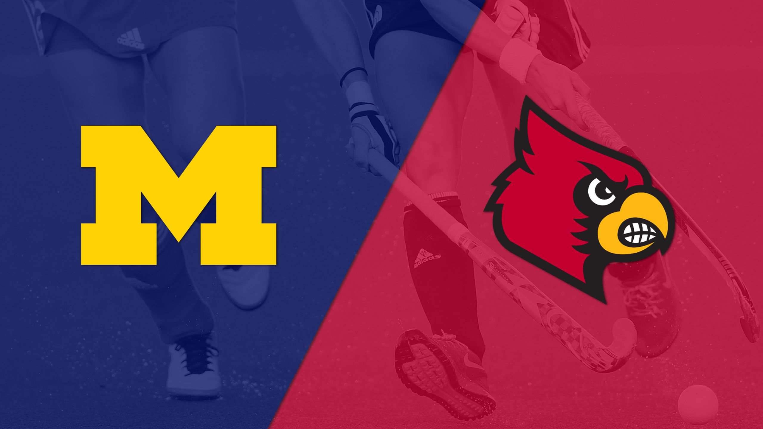 Michigan vs. Louisville (Field Hockey)