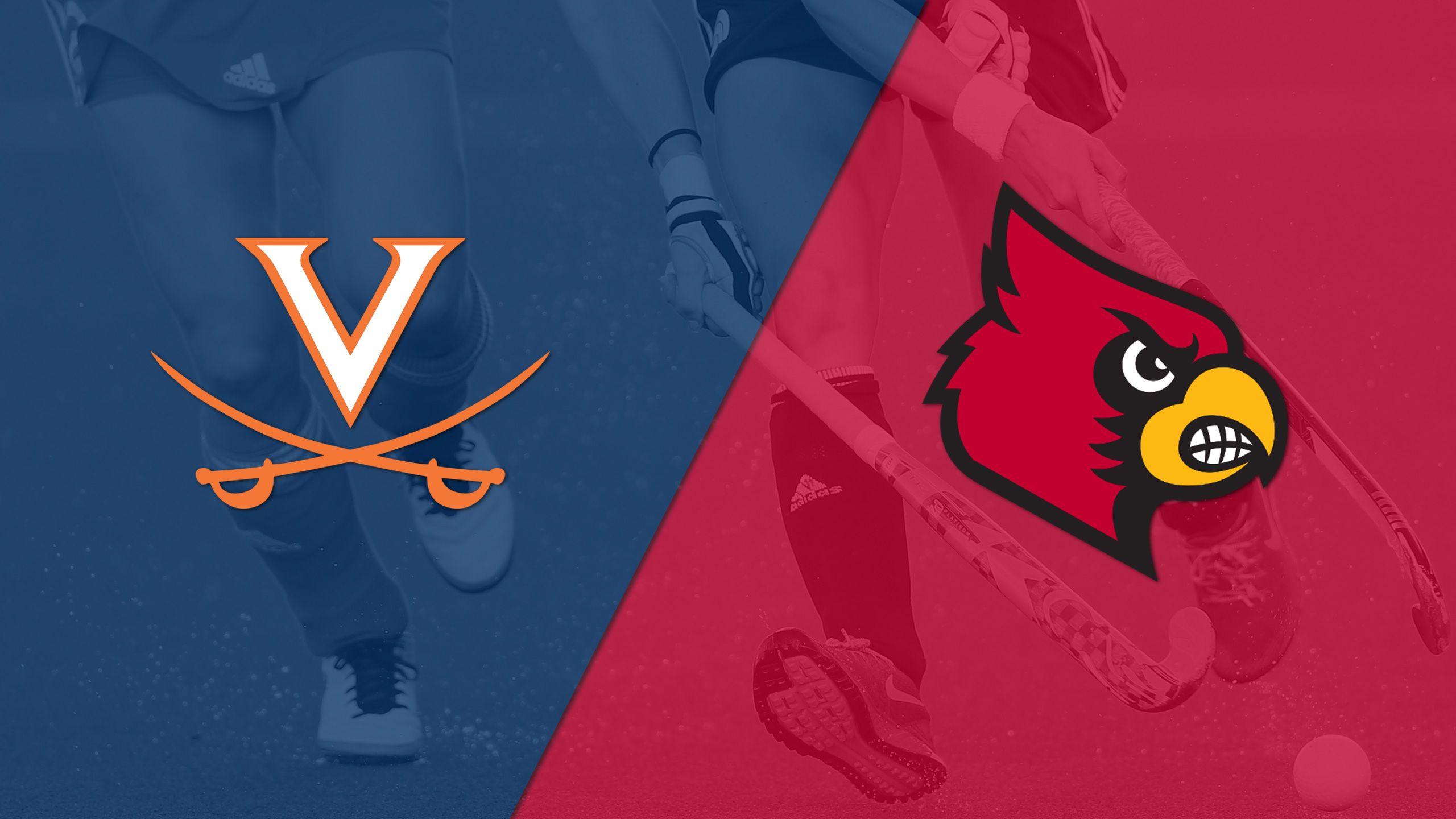 Virginia vs. Louisville (Field Hockey)