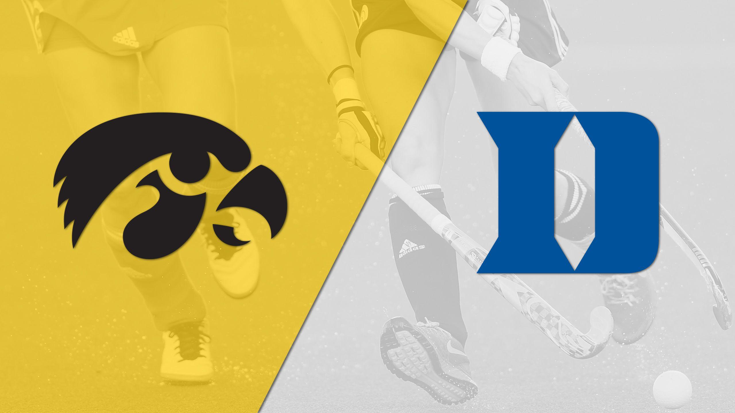 Iowa vs. Duke (Field Hockey)