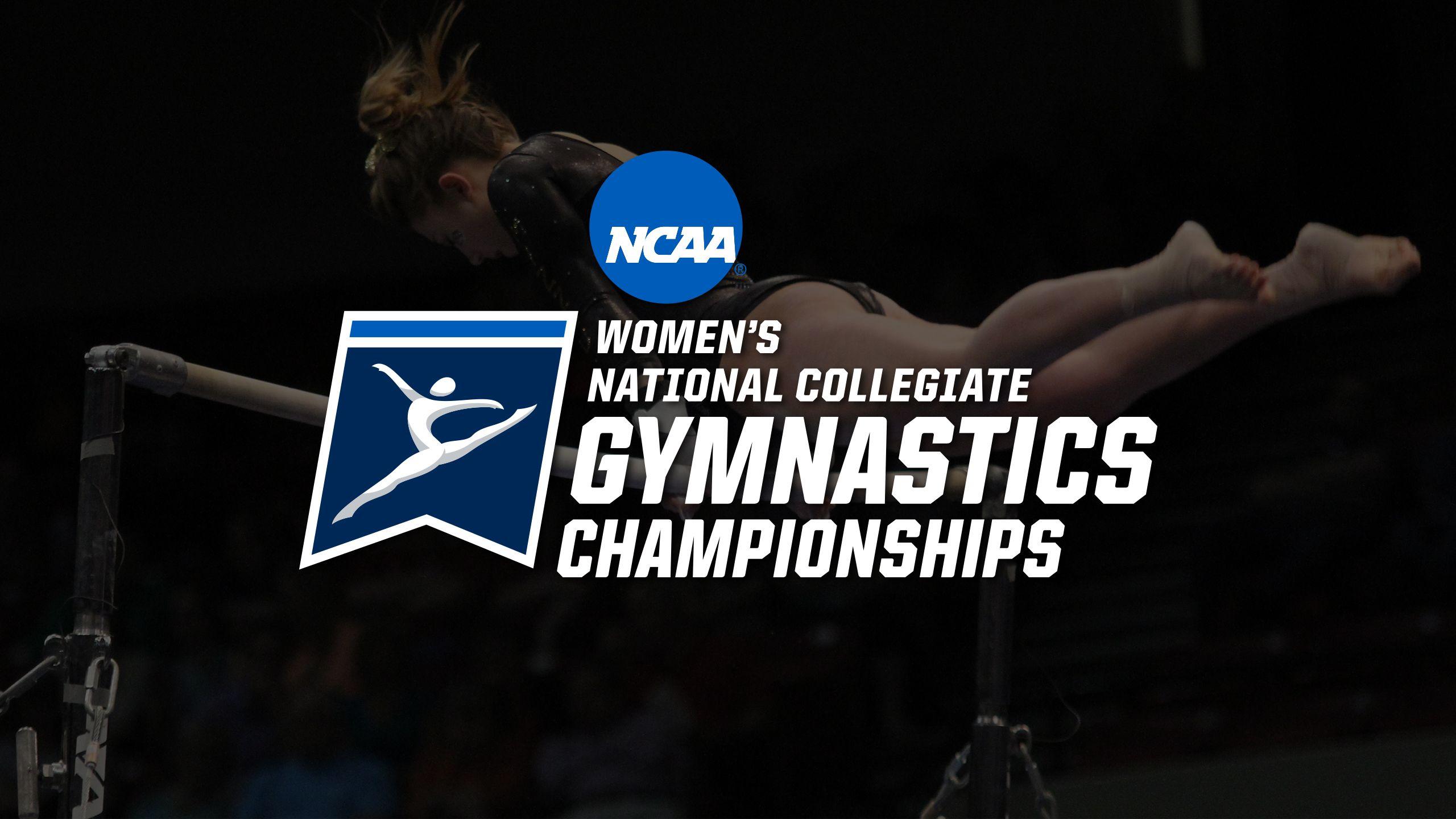 2017 NCAA Women's Gymnastics Championships Presented by Northwestern Mutual (Super Six Team Finals)