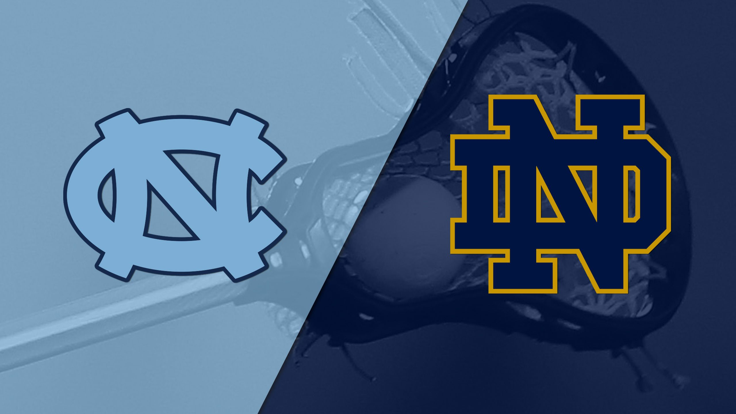 #16 North Carolina vs. #6 Notre Dame (M Lacrosse)