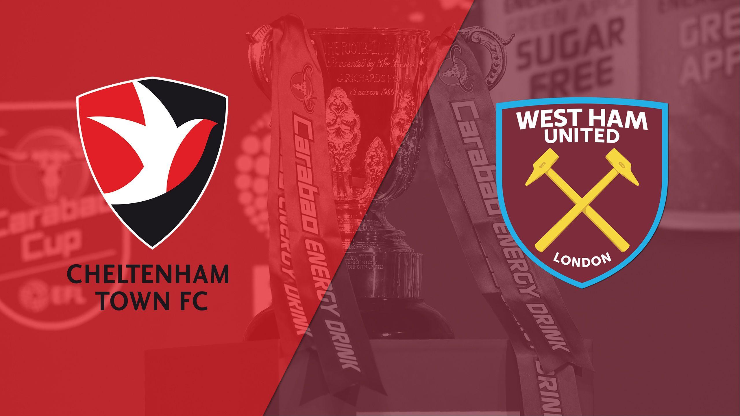 Cheltenham vs. West Ham (Round #2) (Carabao Cup)