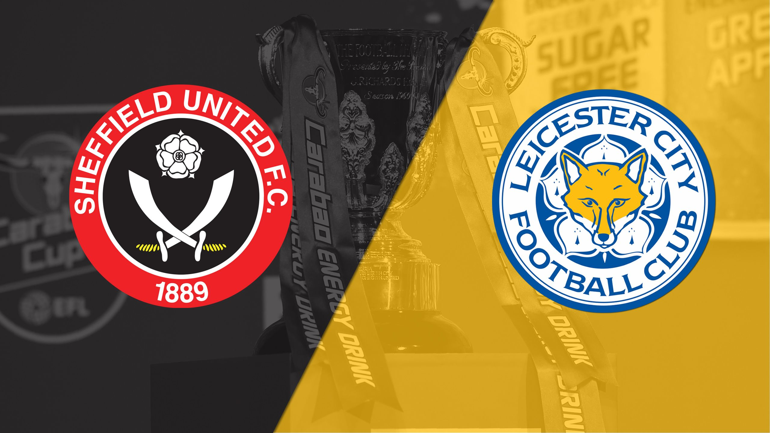 Sheffield United vs. Leicester City (Round #2) (Carabao Cup)