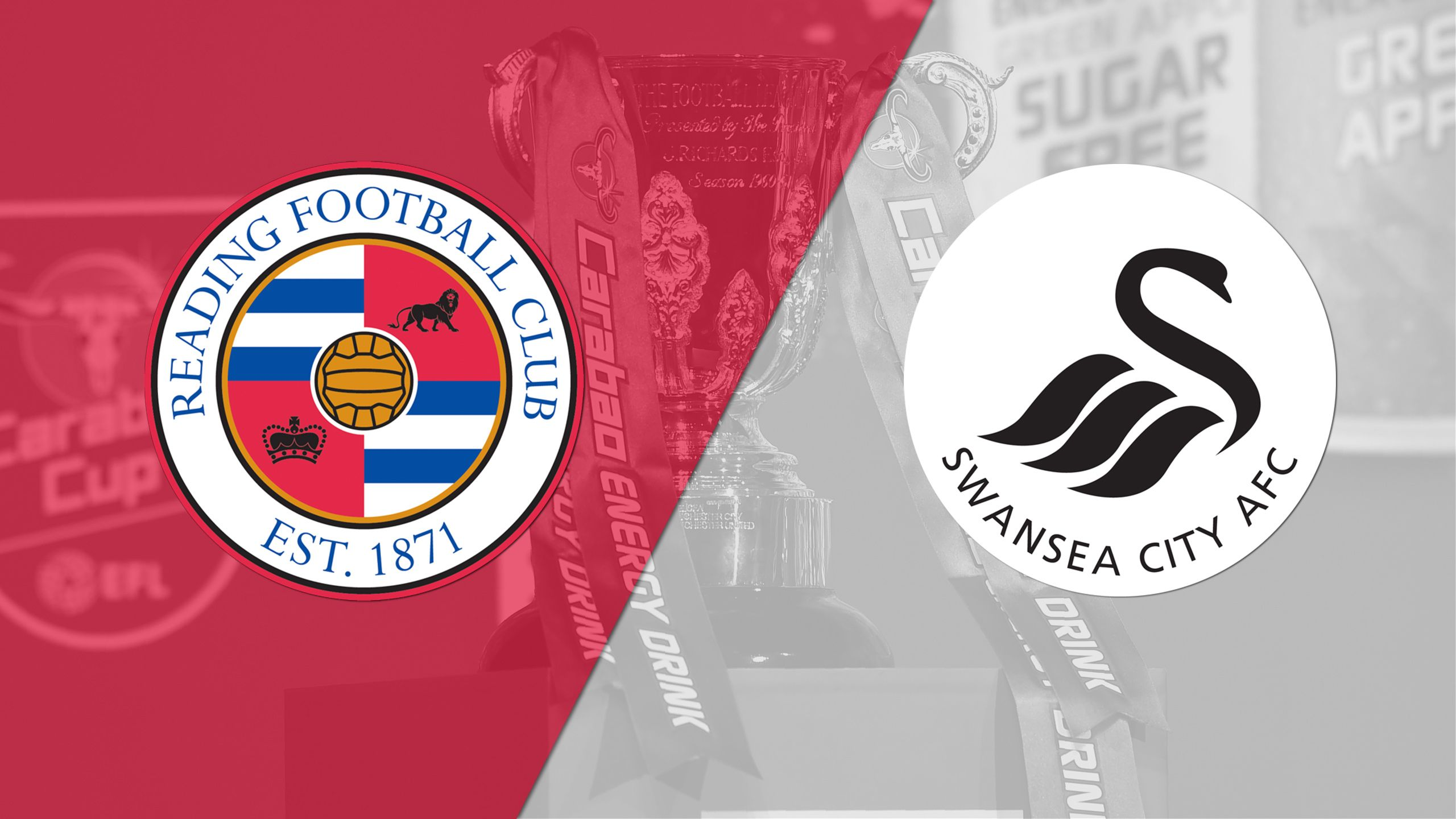Reading vs. Swansea City (Round #3) (Carabao Cup)