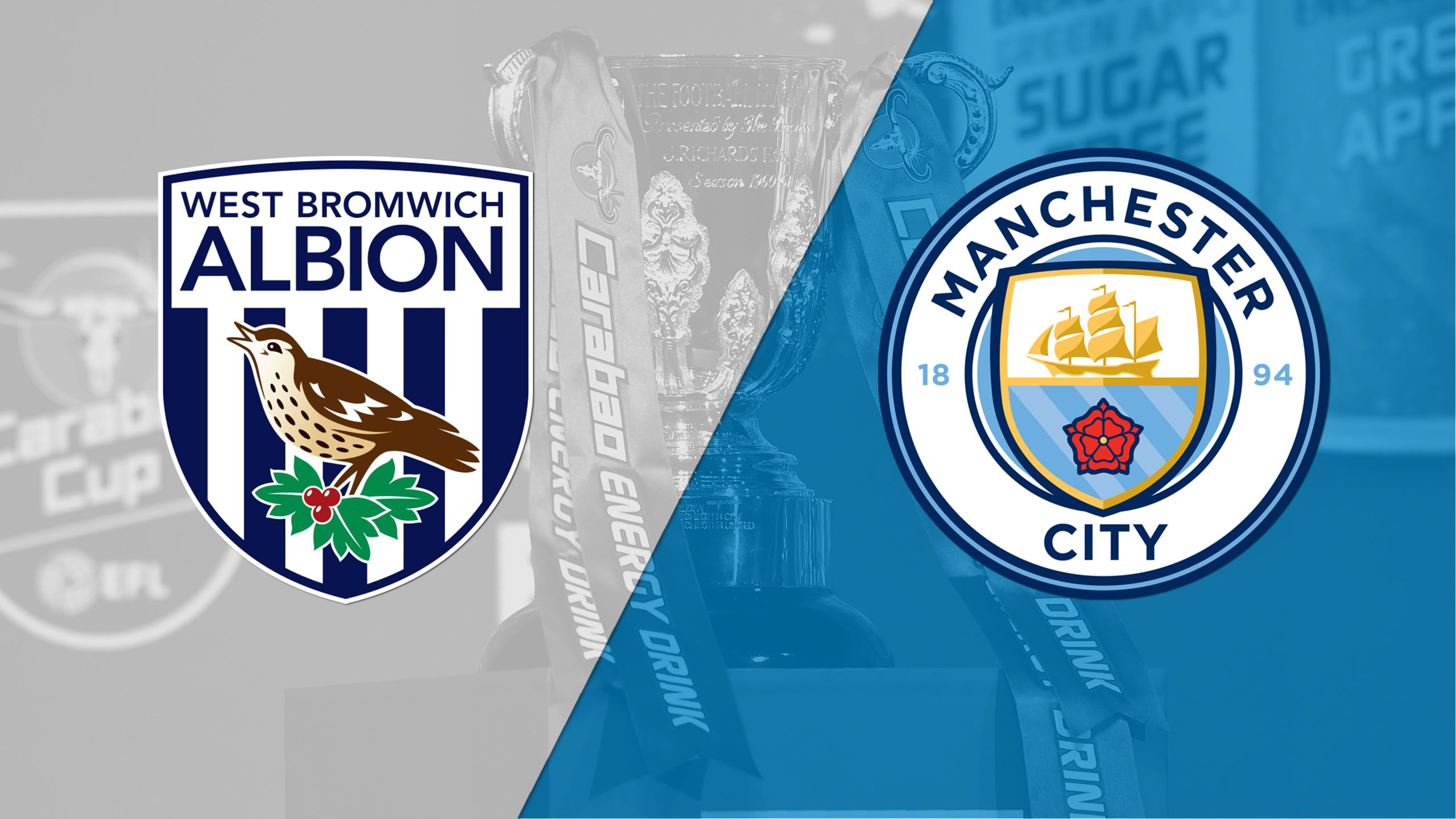 West Bromwich Albion vs. Manchester City (Round #3) (Carabao Cup)