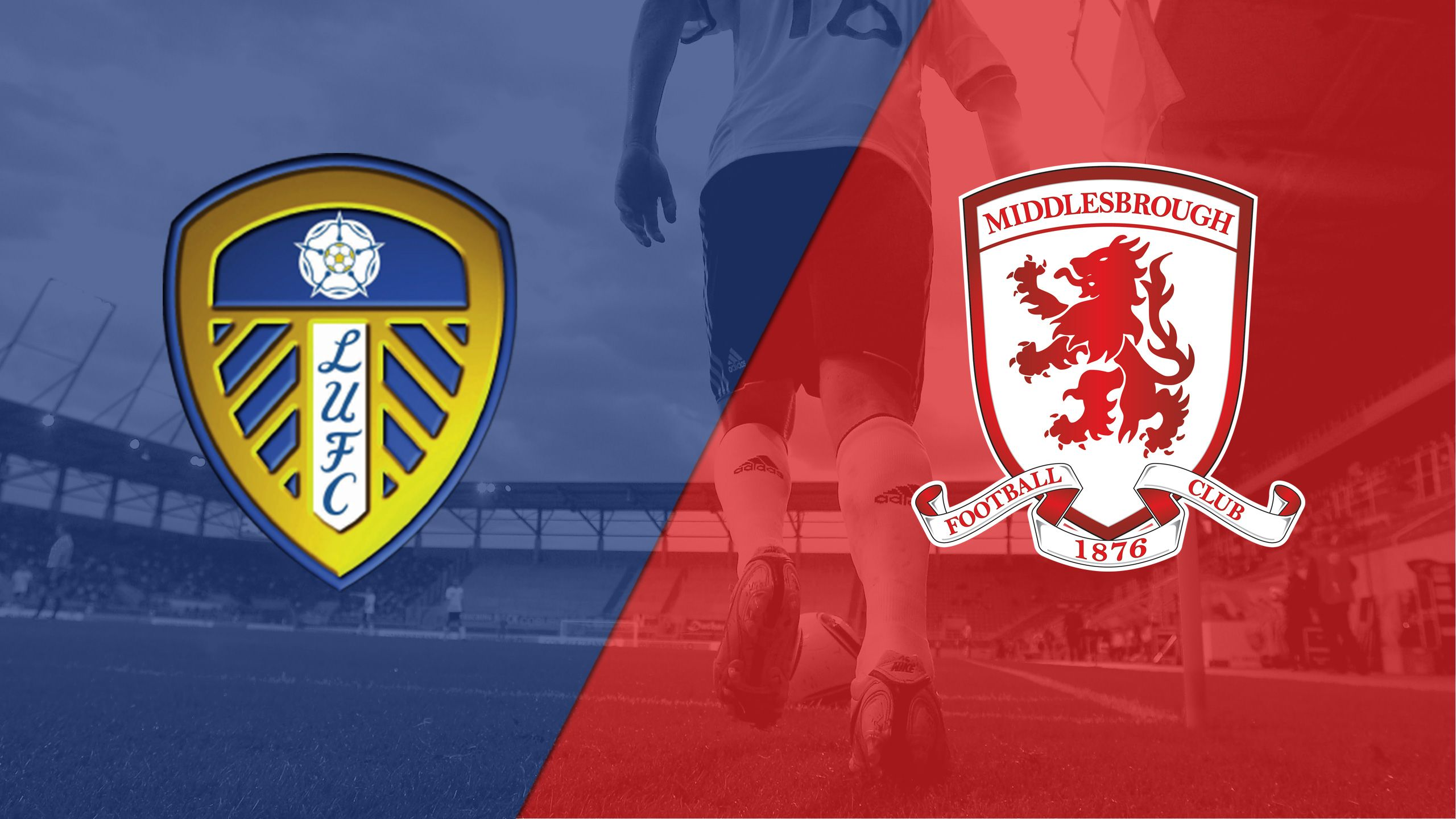 Leeds United vs. Middlesbrough (English League Championship)