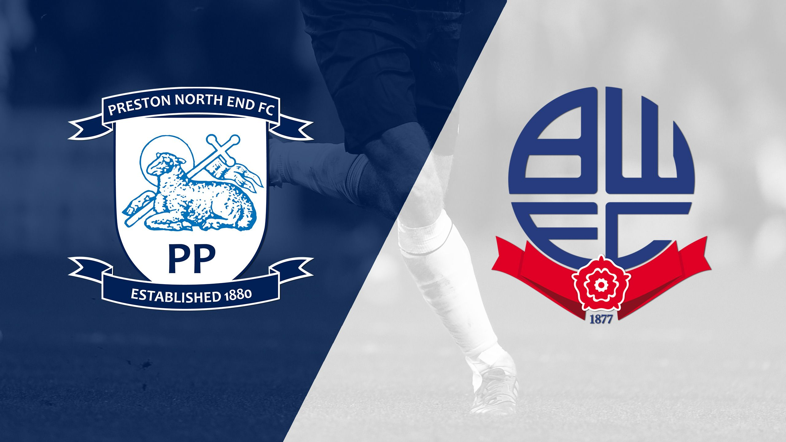 Preston North End vs. Bolton Wanderers (English League Championship)