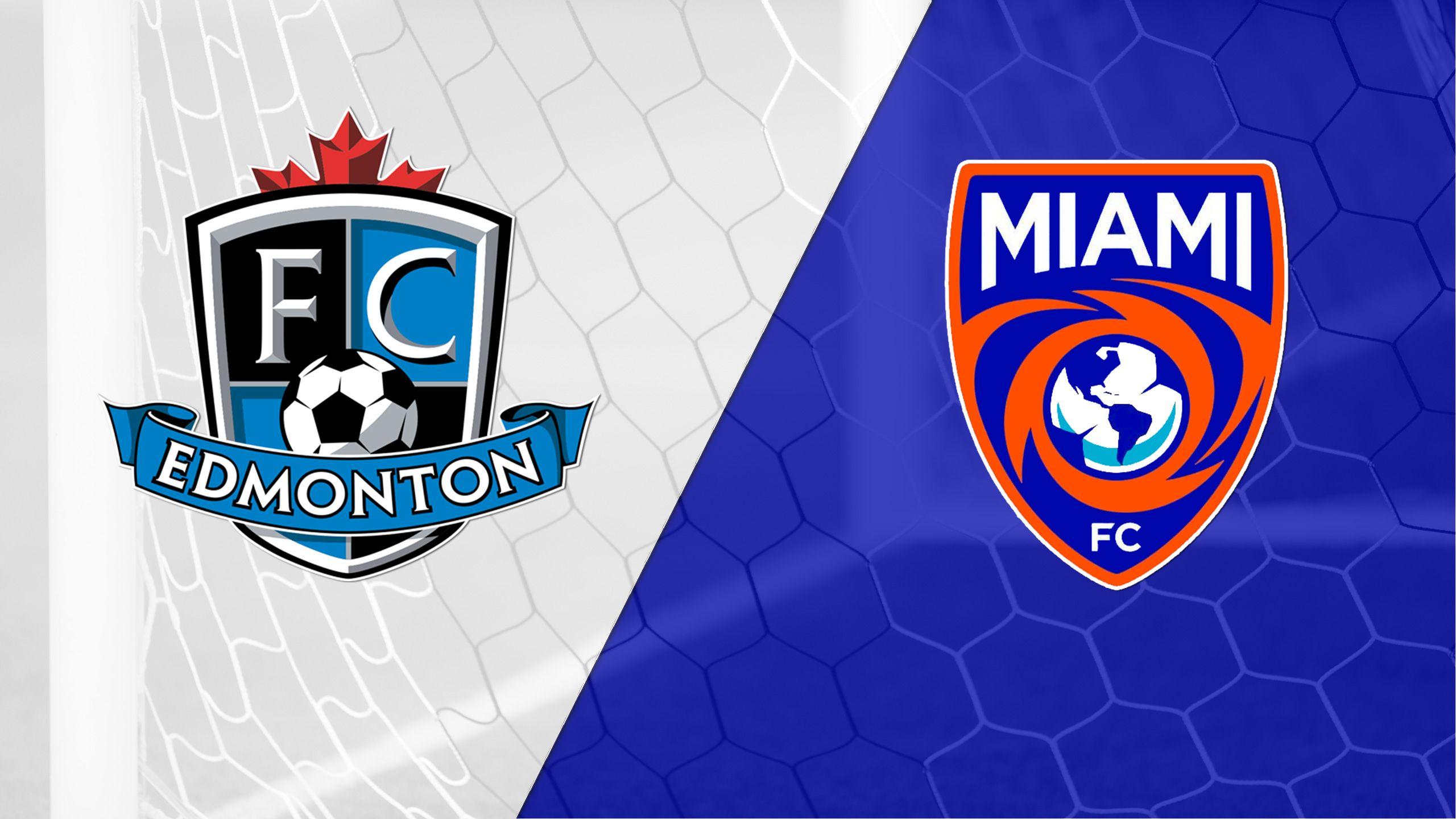 FC Edmonton vs. Miami FC