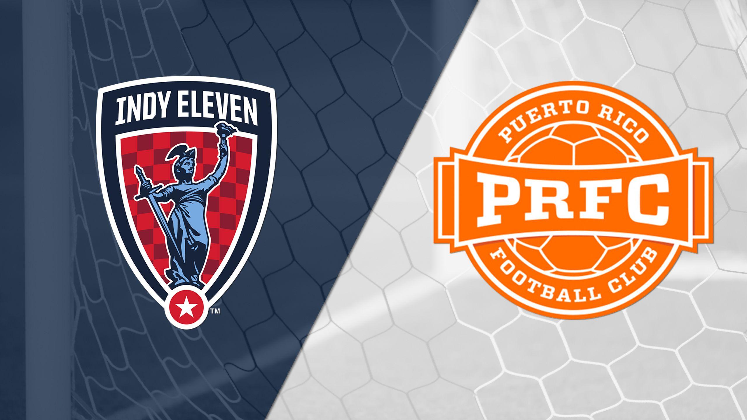 Indy Eleven vs. Puerto Rico FC