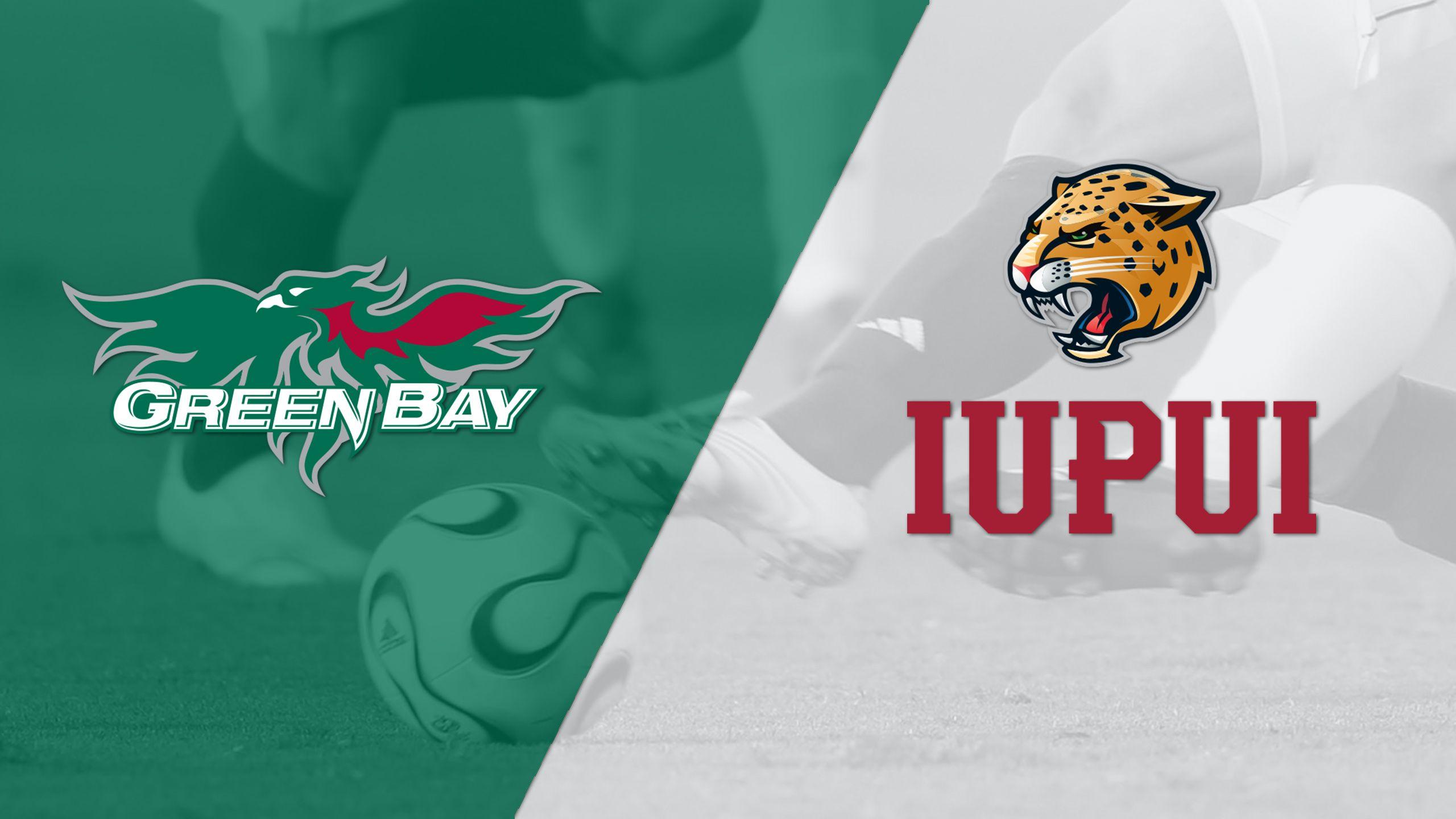 Green Bay vs. IUPUI (M Soccer)