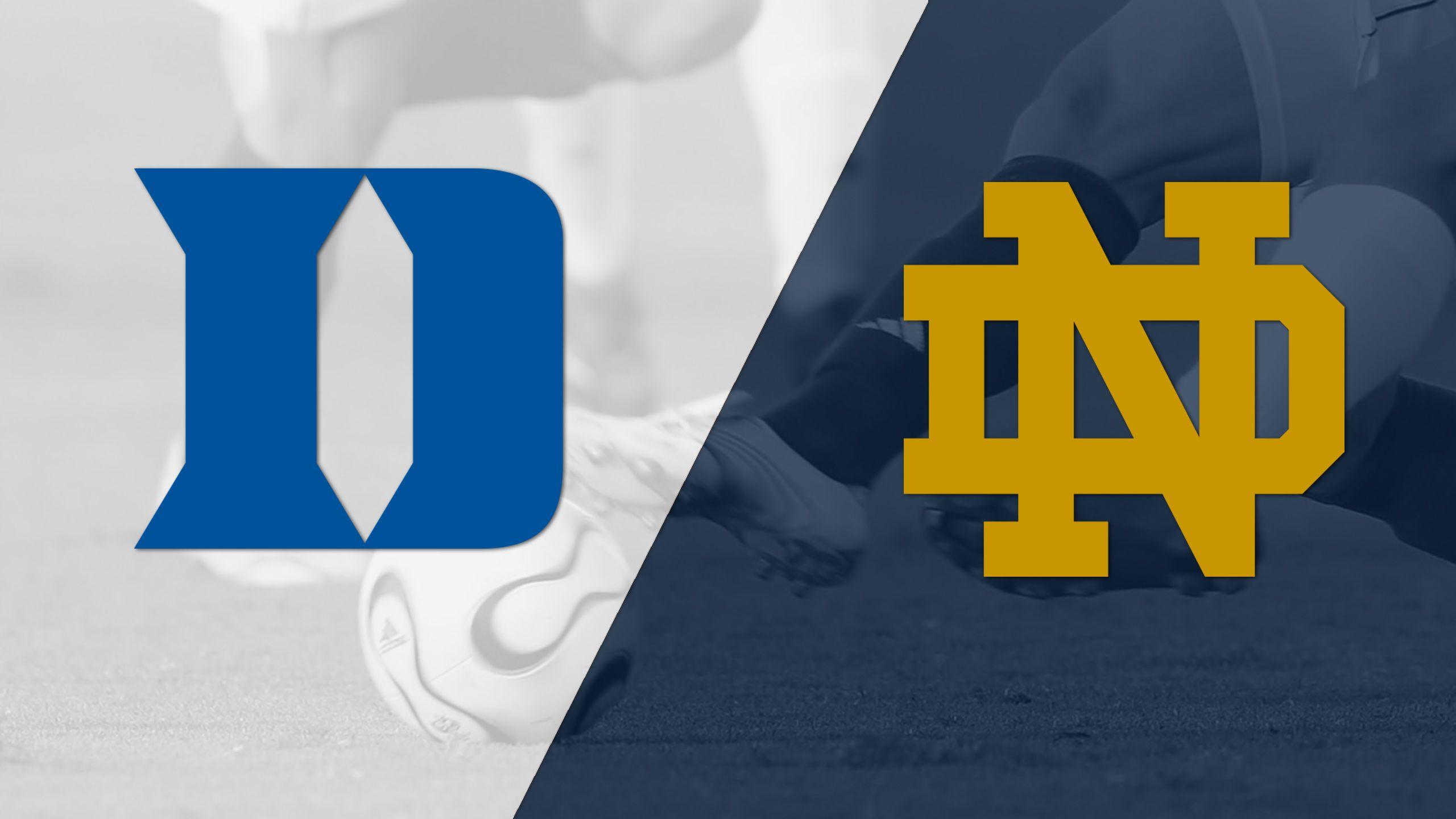 #15 Duke vs. #12 Notre Dame (M Soccer)
