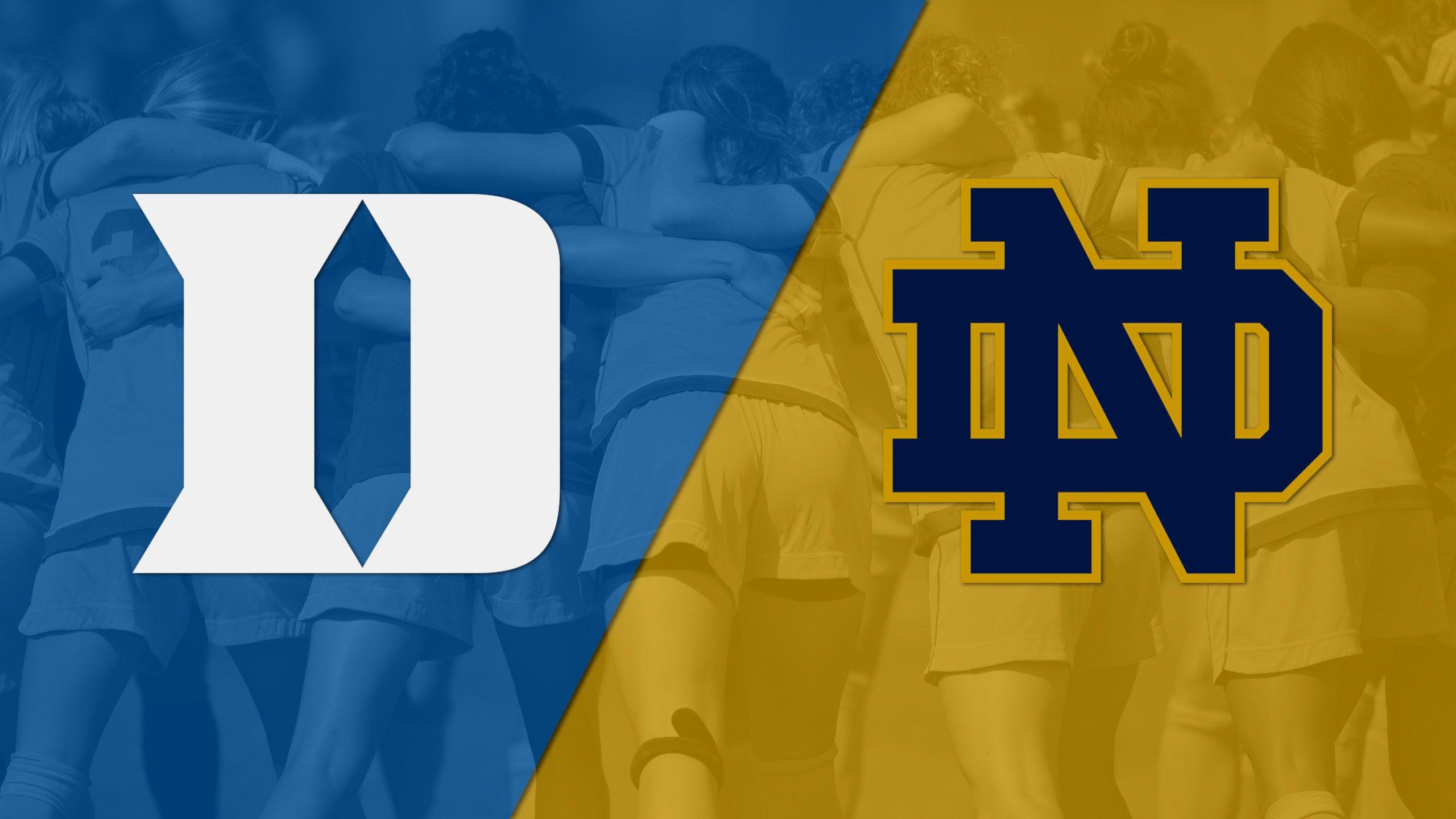 #4 Duke vs. Notre Dame (W Soccer)
