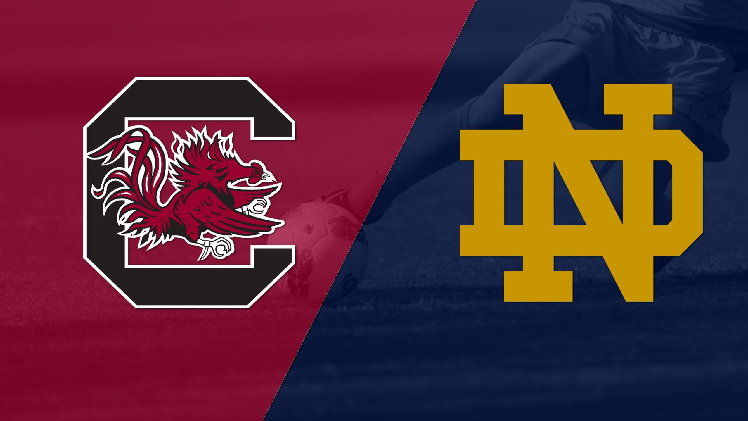 #11 South Carolina vs. Notre Dame (W Soccer)