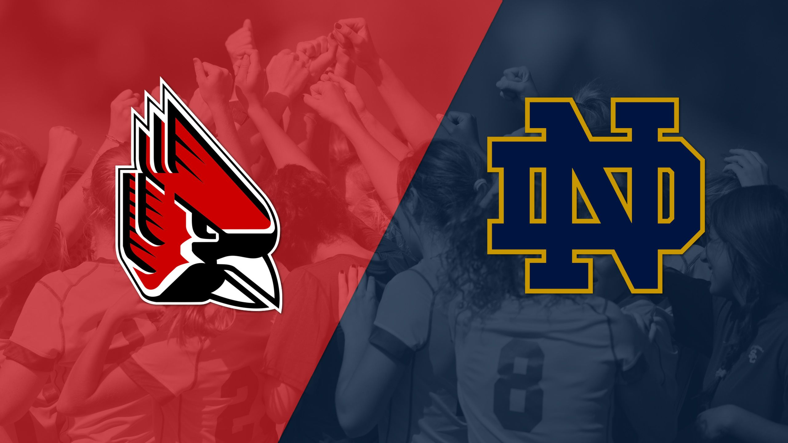Ball State vs. #18 Notre Dame (W Soccer)