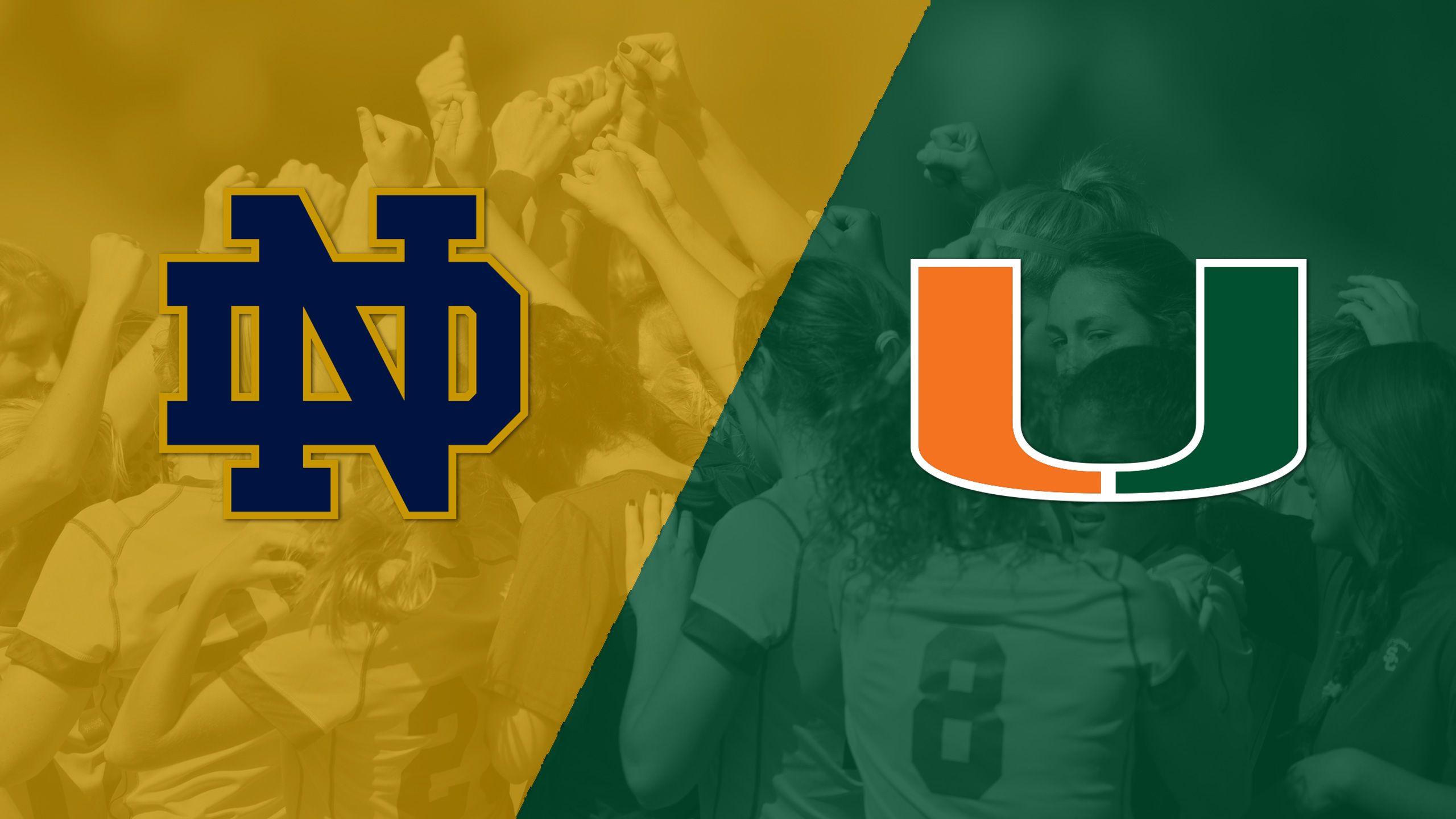 Notre Dame vs. Miami (W Soccer)