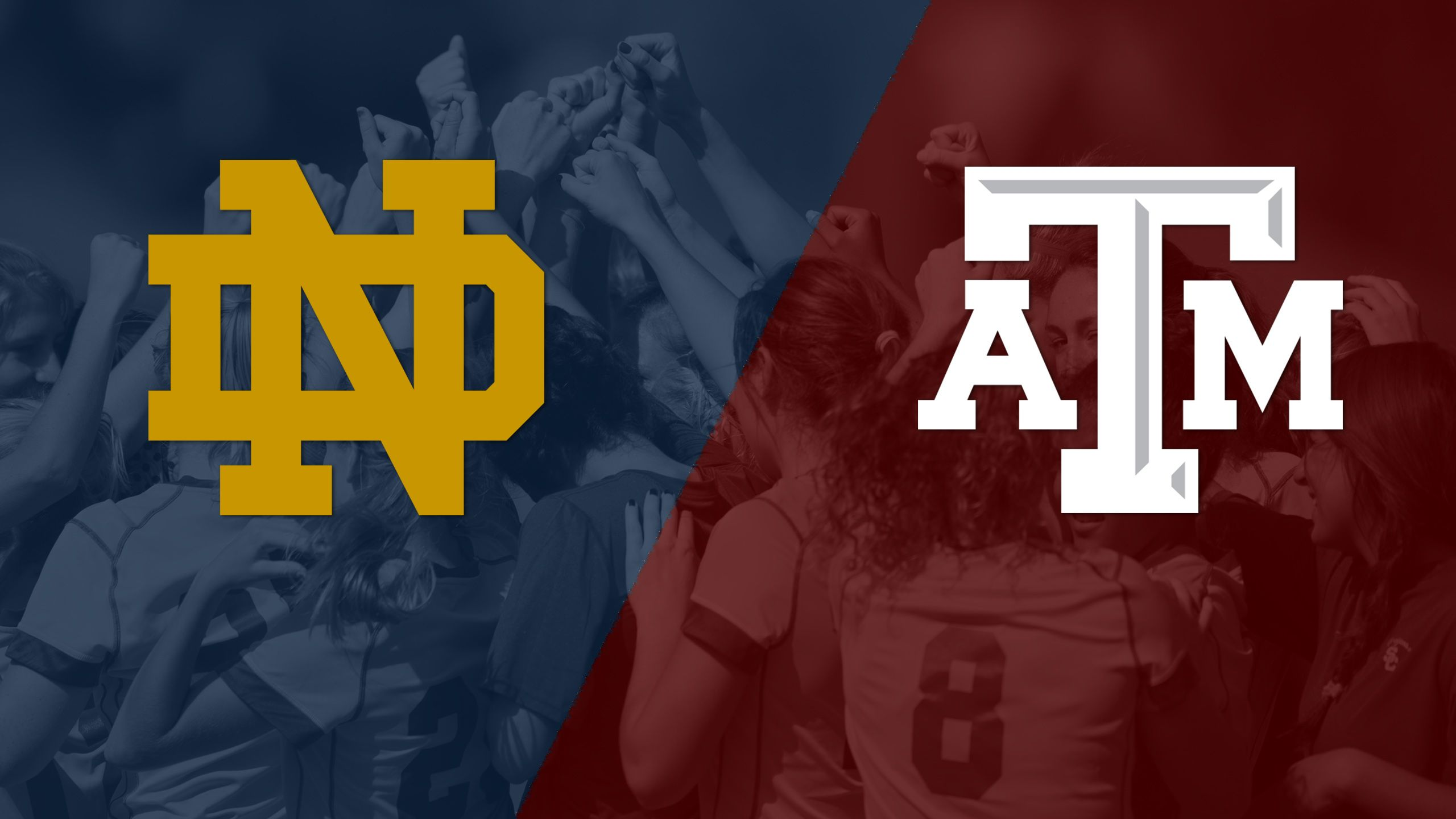 Notre Dame vs. #2 Texas A&M (Second Round) (NCAA Division I Women's Soccer Championship)
